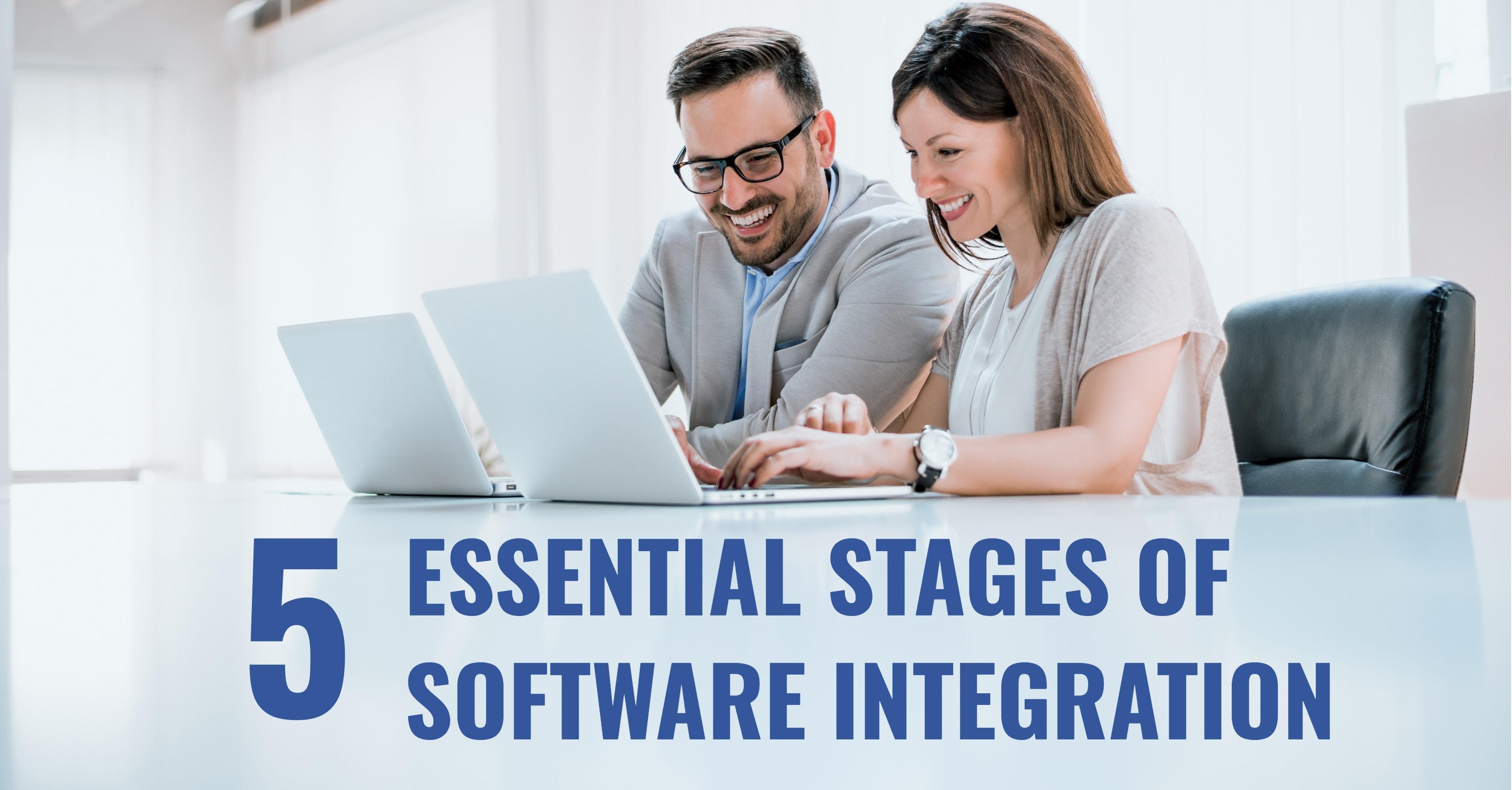 Software Integration Stages