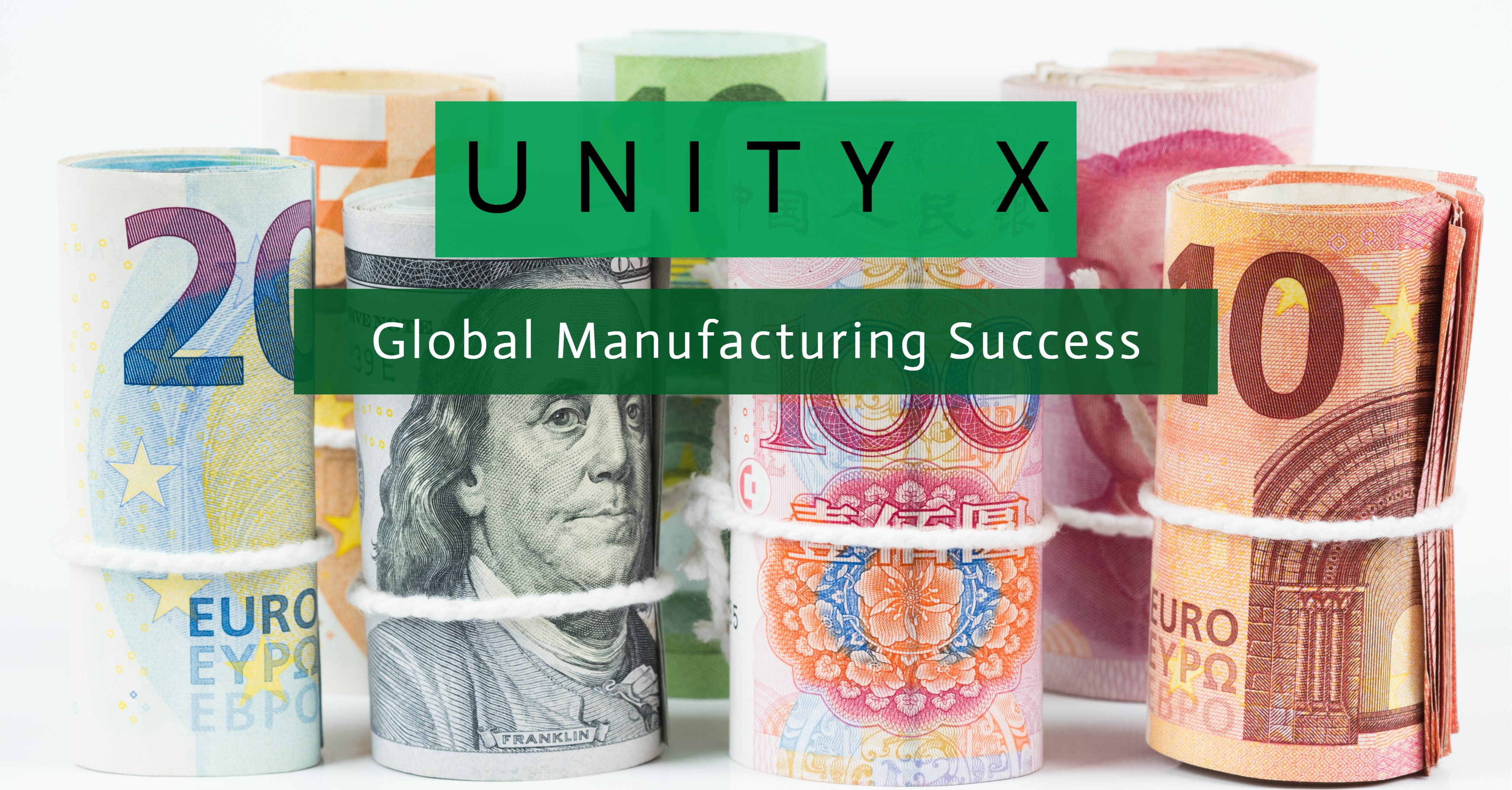 Unity X Global Manufacturing Success