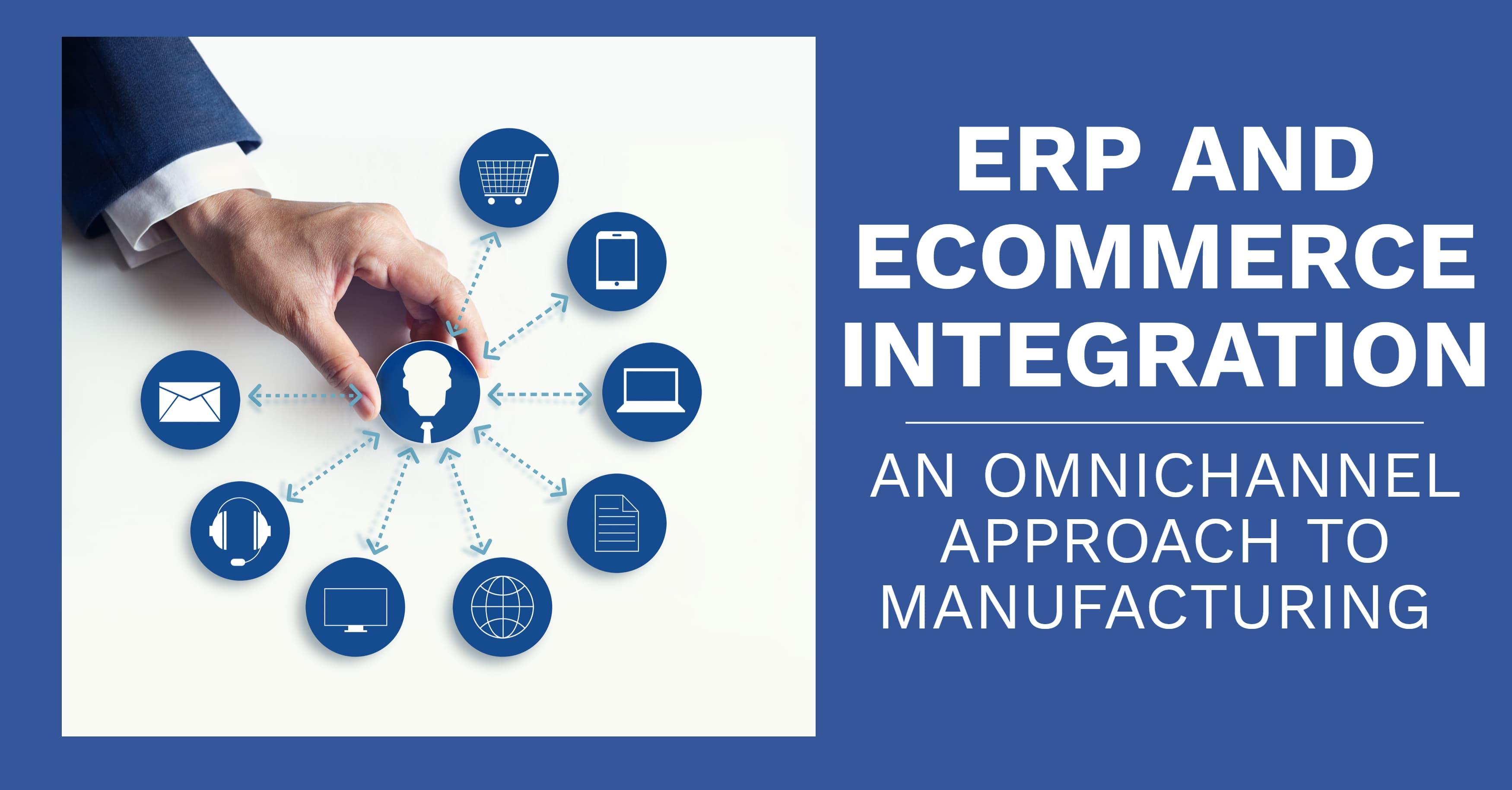 ERP and eCommerce Integration for Omnichannel Journeys