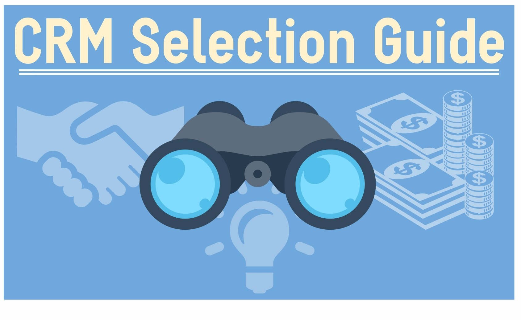 CRM Selection Guide and Best Practices