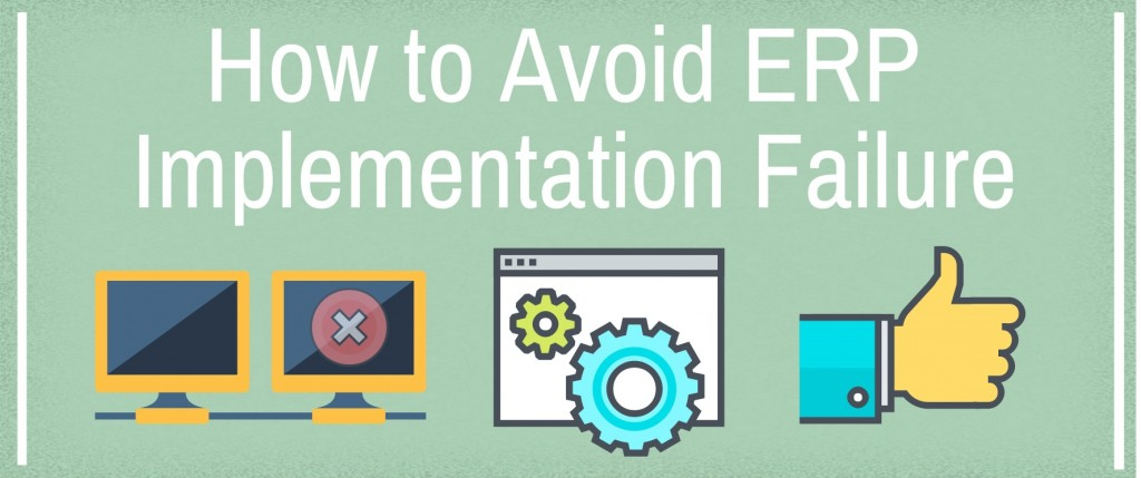 How to Avoid ERP Implementation Failure