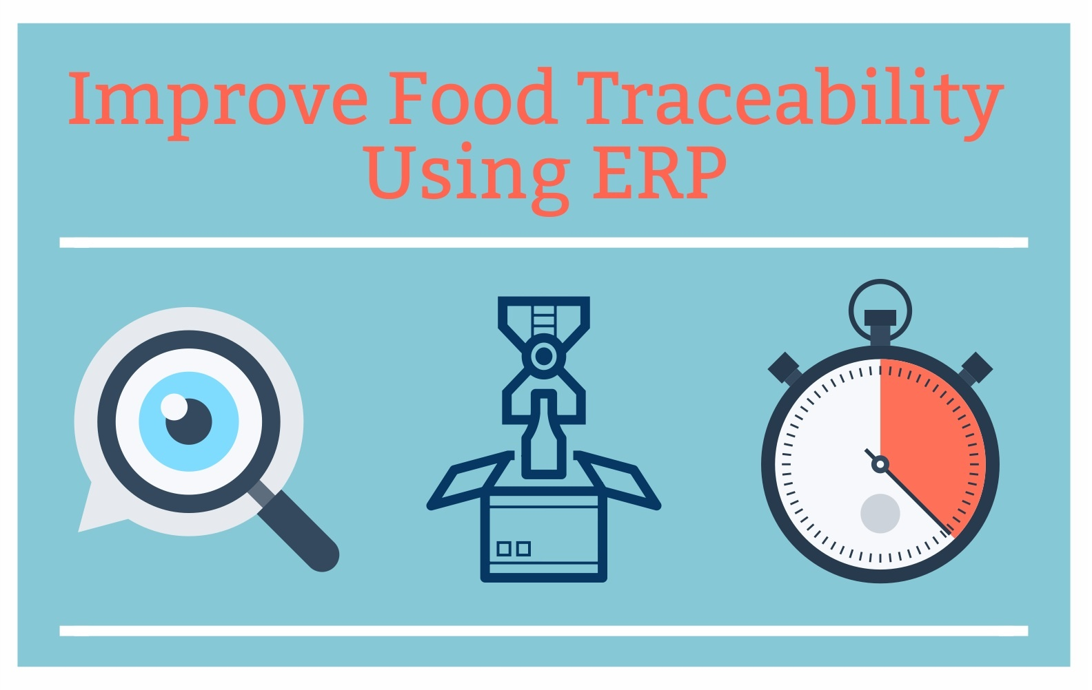 Improve Food Traceability Using ERP