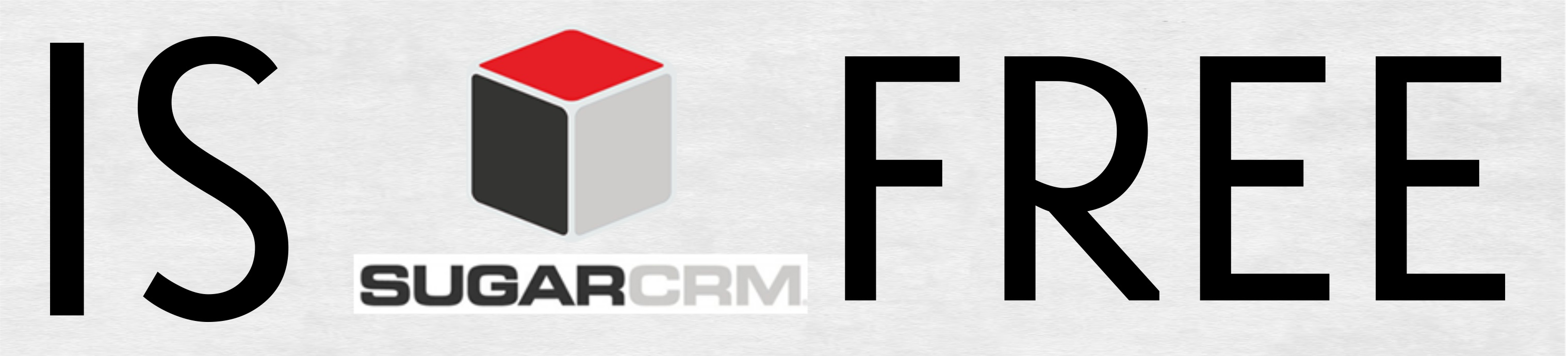 Free CRM - What is Sugar CRM, Really?