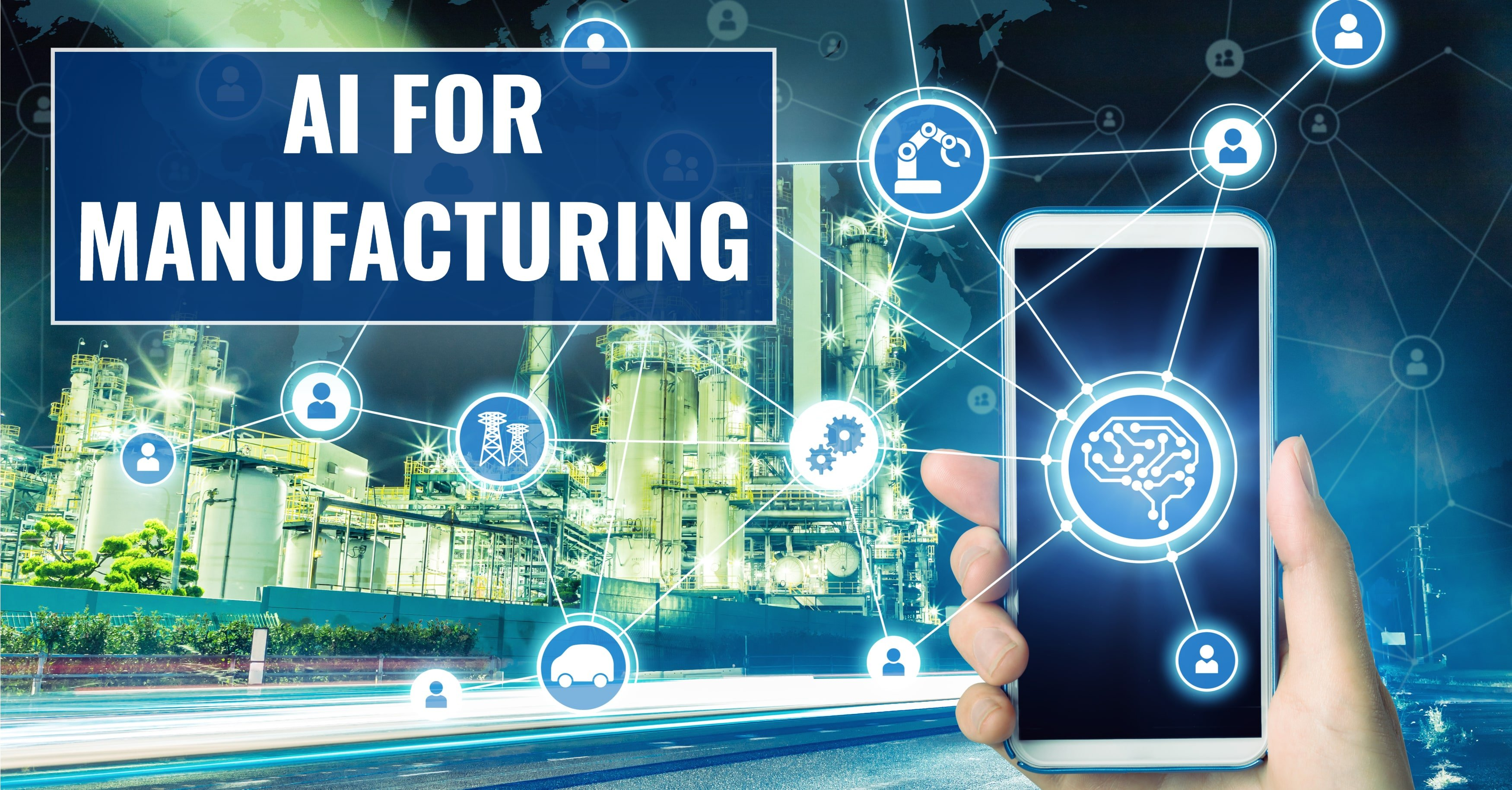 The Importance of AI for Manufacturing
