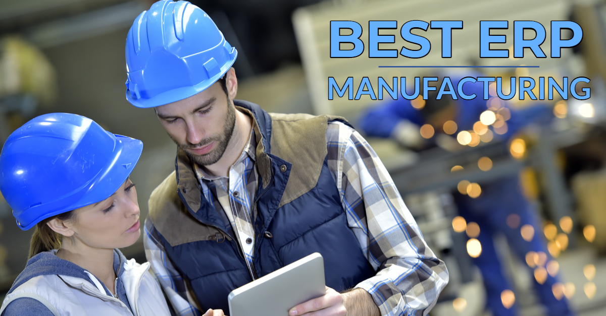What is the Best ERP for Manufacturing?