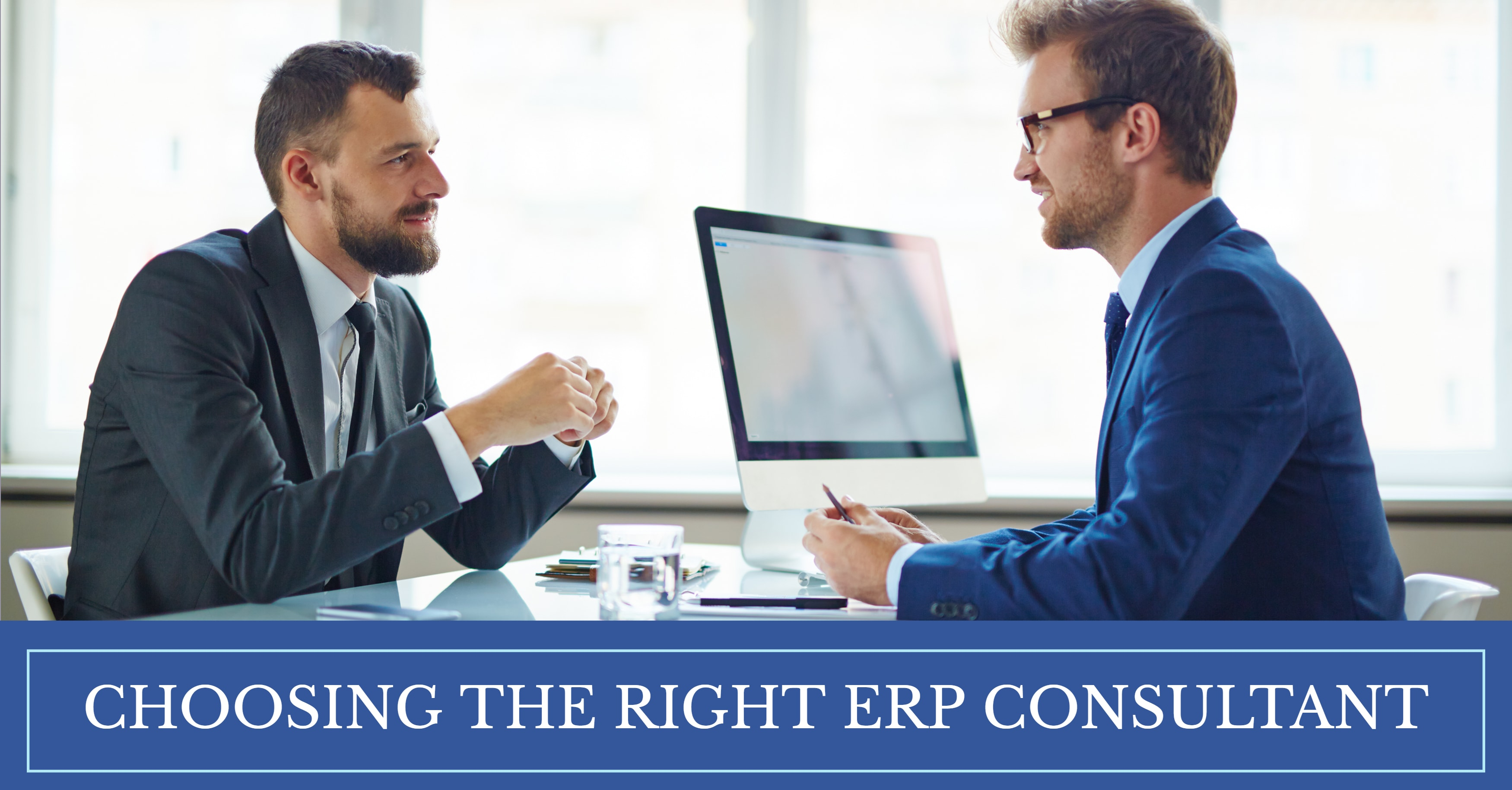 5 Criteria for Choosing the Right ERP Consultant