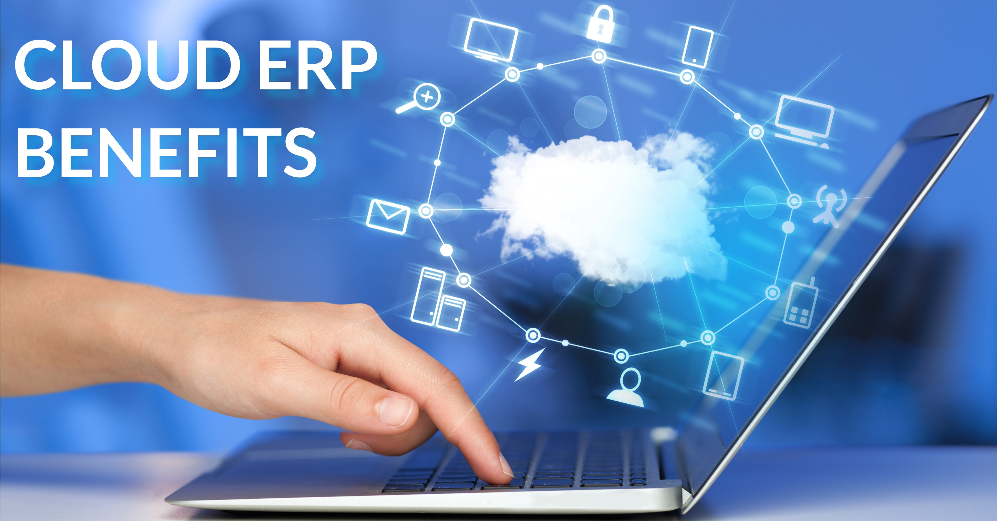 5 Benefits of Hosting ERP in the Cloud