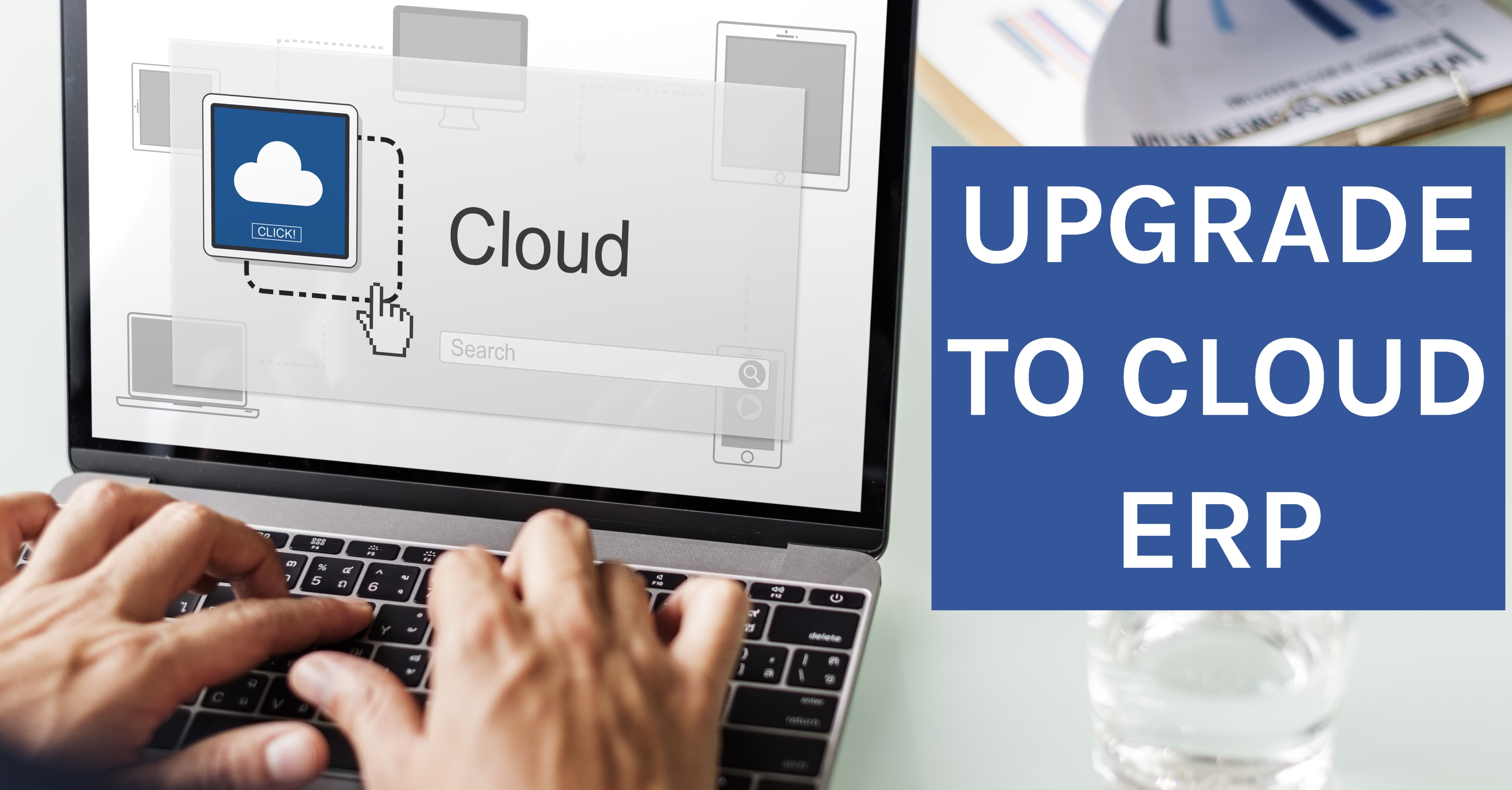 Ditch Enterprise, Vantage and Vista: Upgrade to Cloud ERP