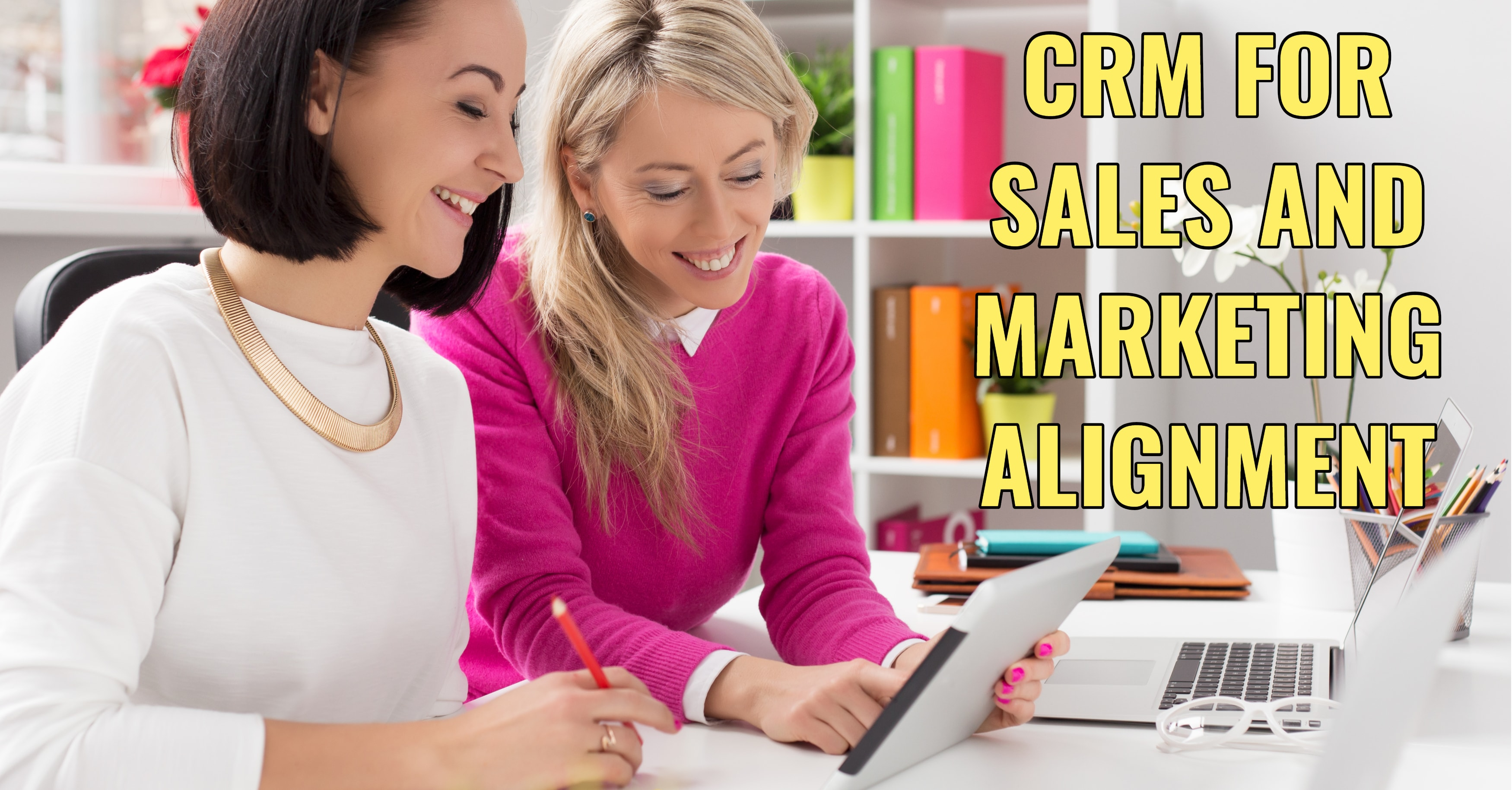 How CRM Gets Sales and Marketing Teams in Sync