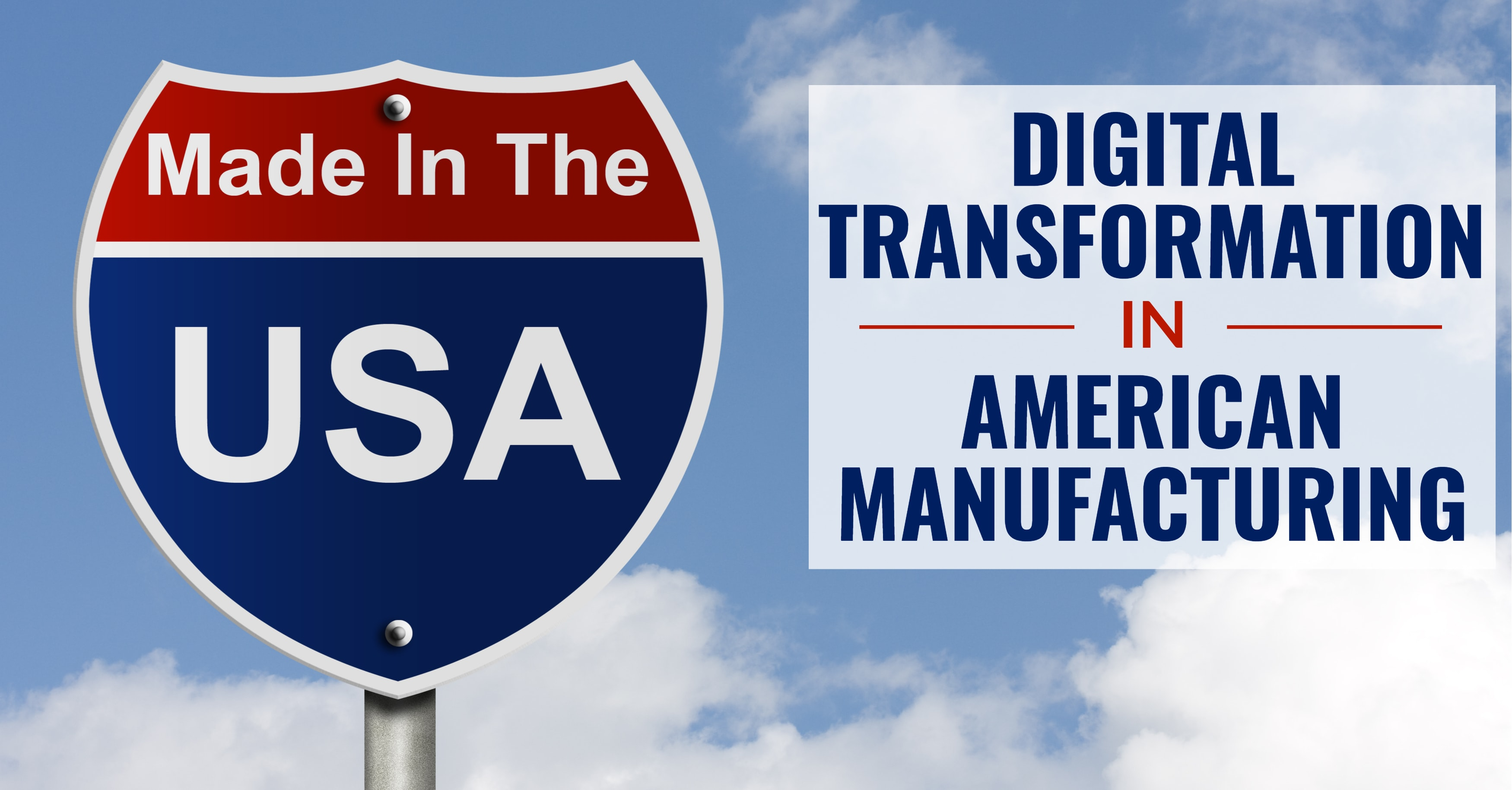 Digital Transformation in American Manufacturing
