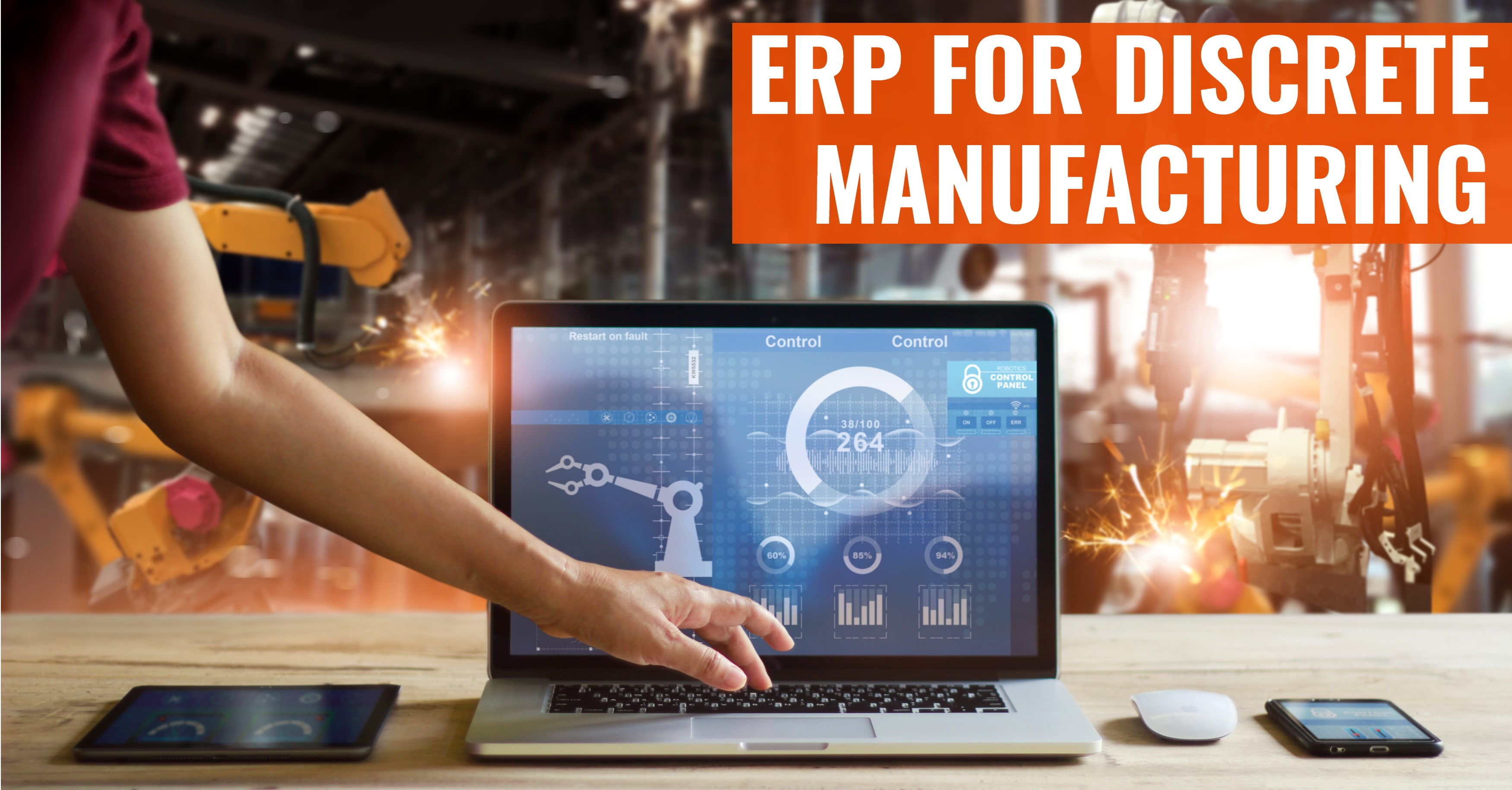 Does Your ERP Software Support Discrete Manufacturing?