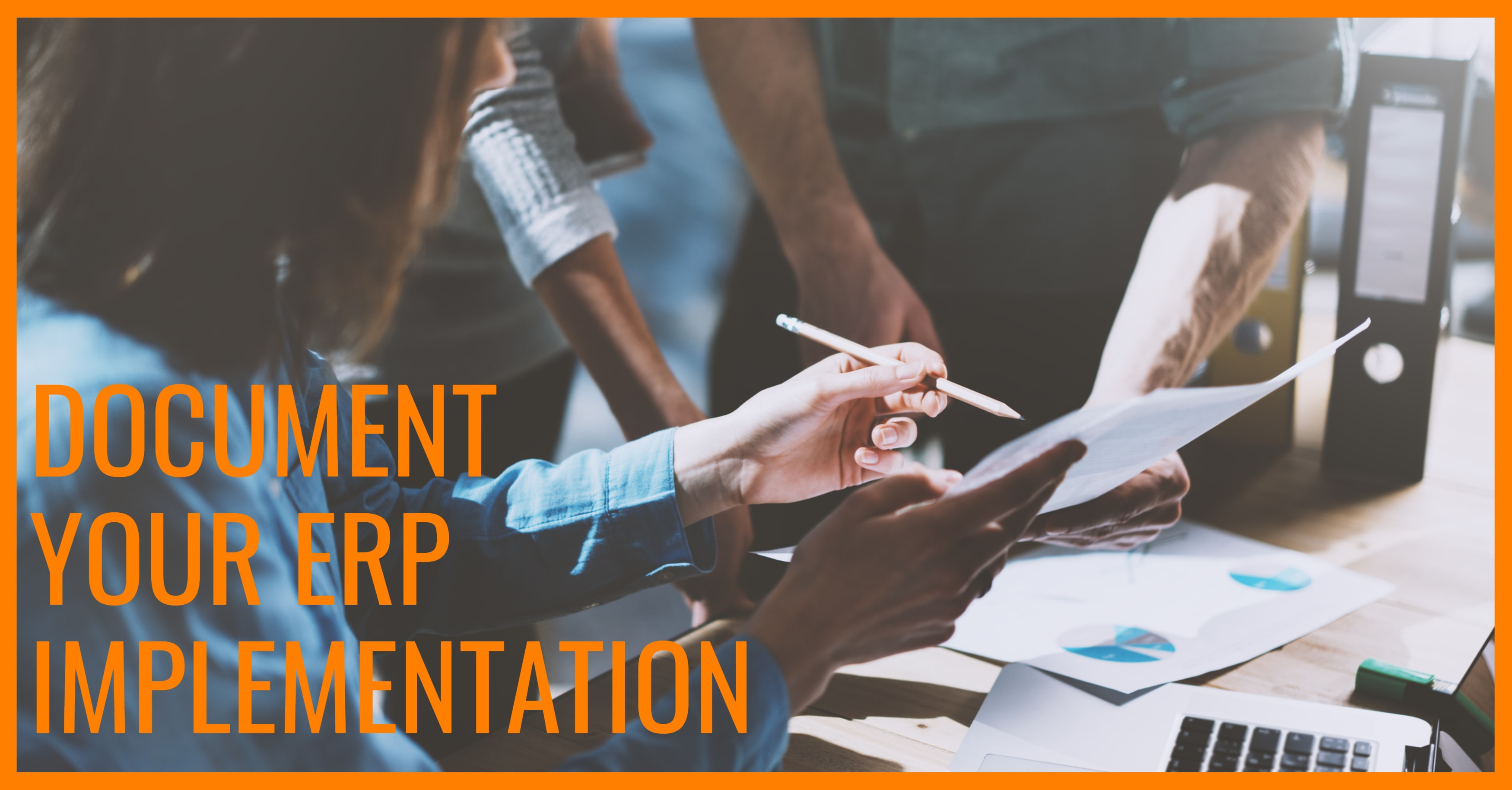 ERP Process Documentation is Non-Negotiable