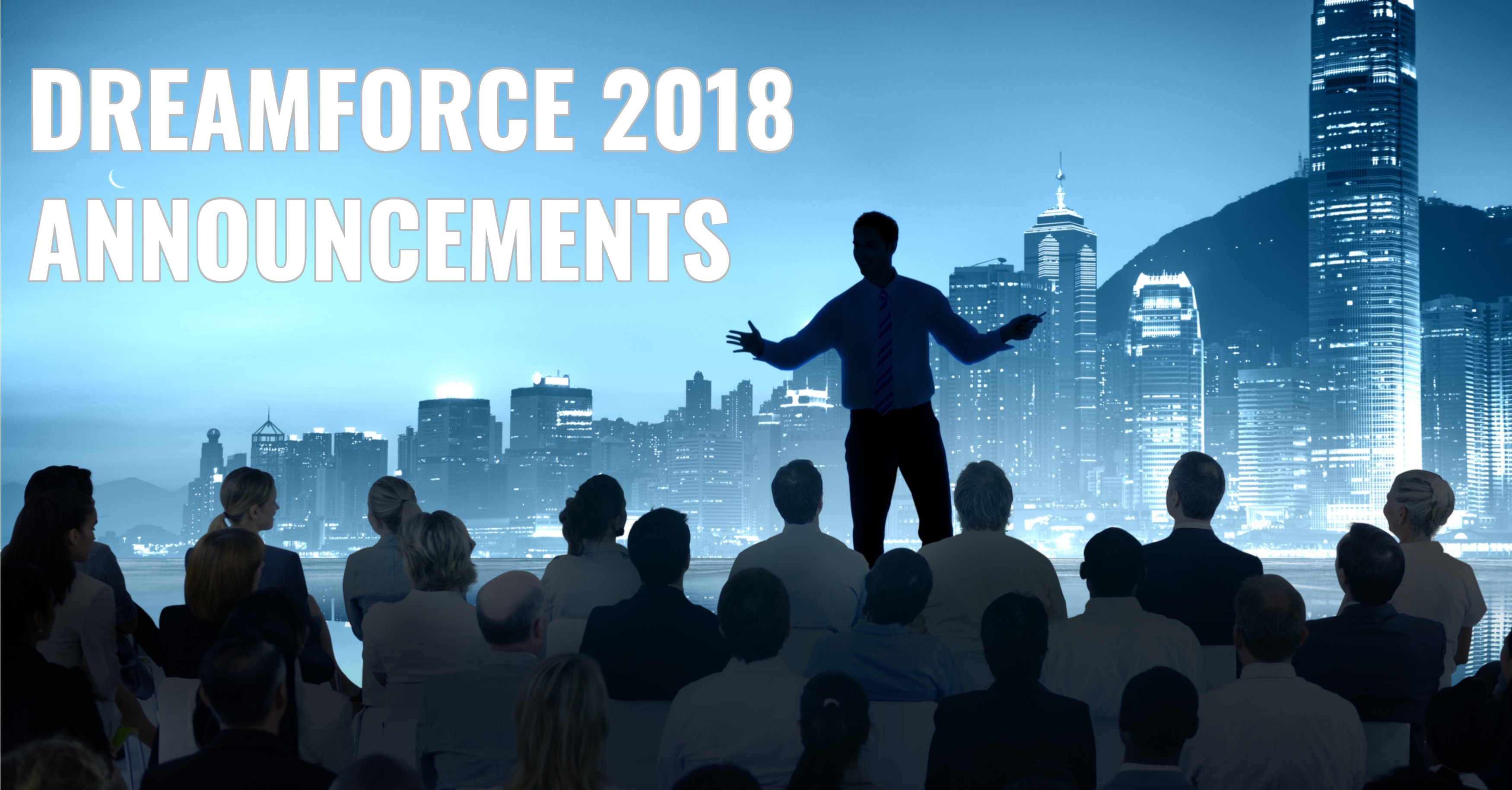 Exciting Developments from Salesforce CRM