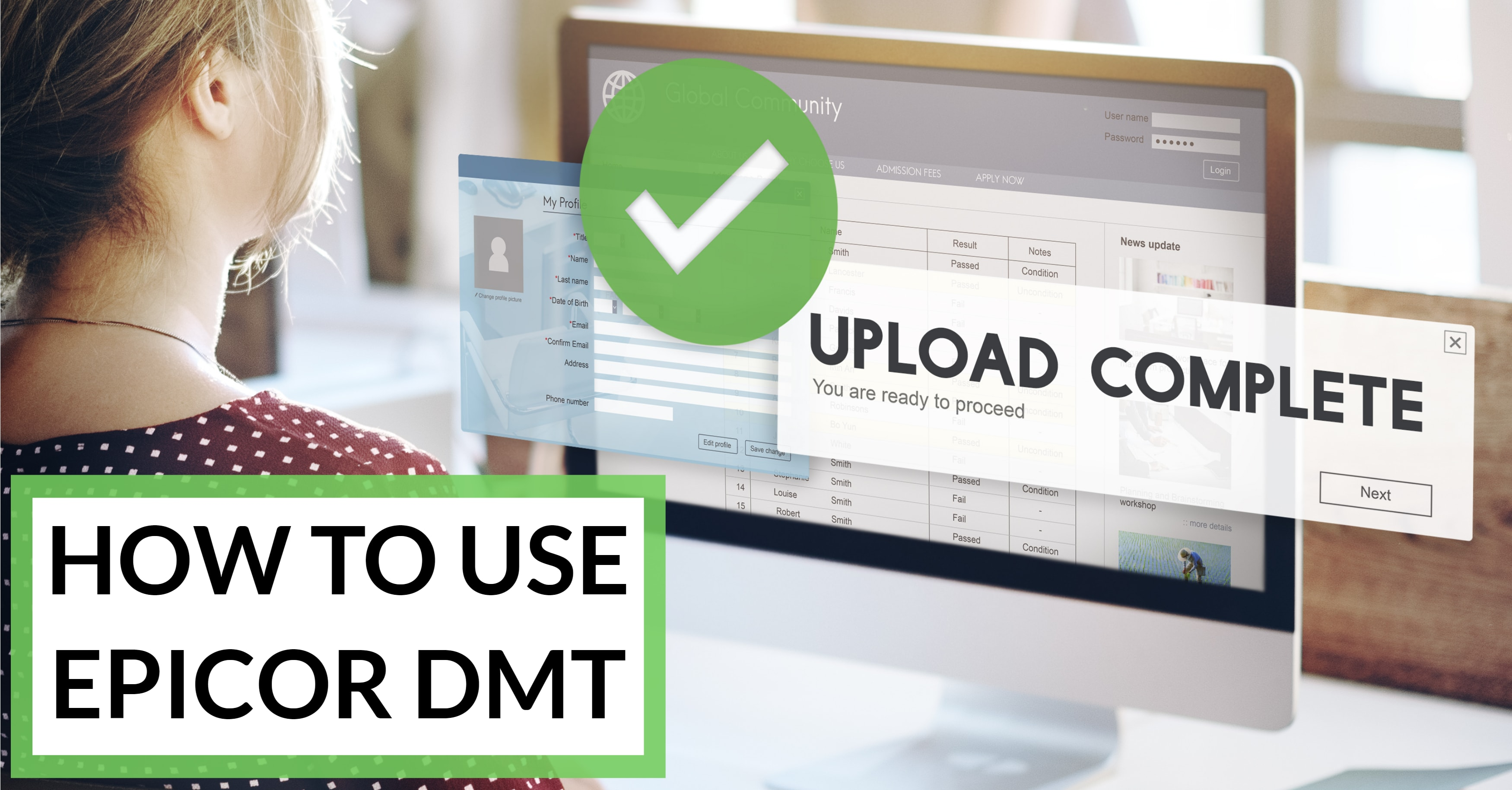 How to Upload Data using Epicor DMT