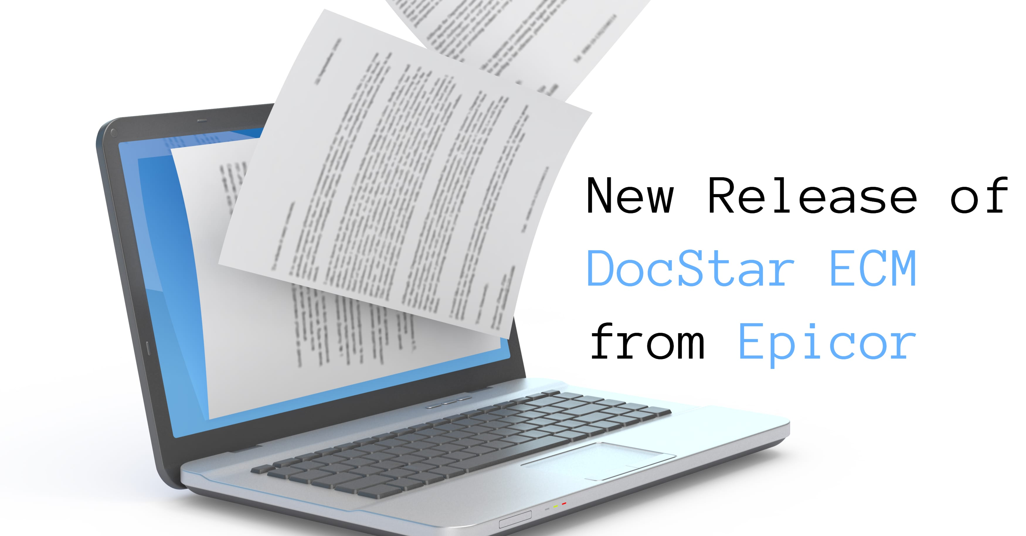 Epicor Announces New Release of DocStar ECM