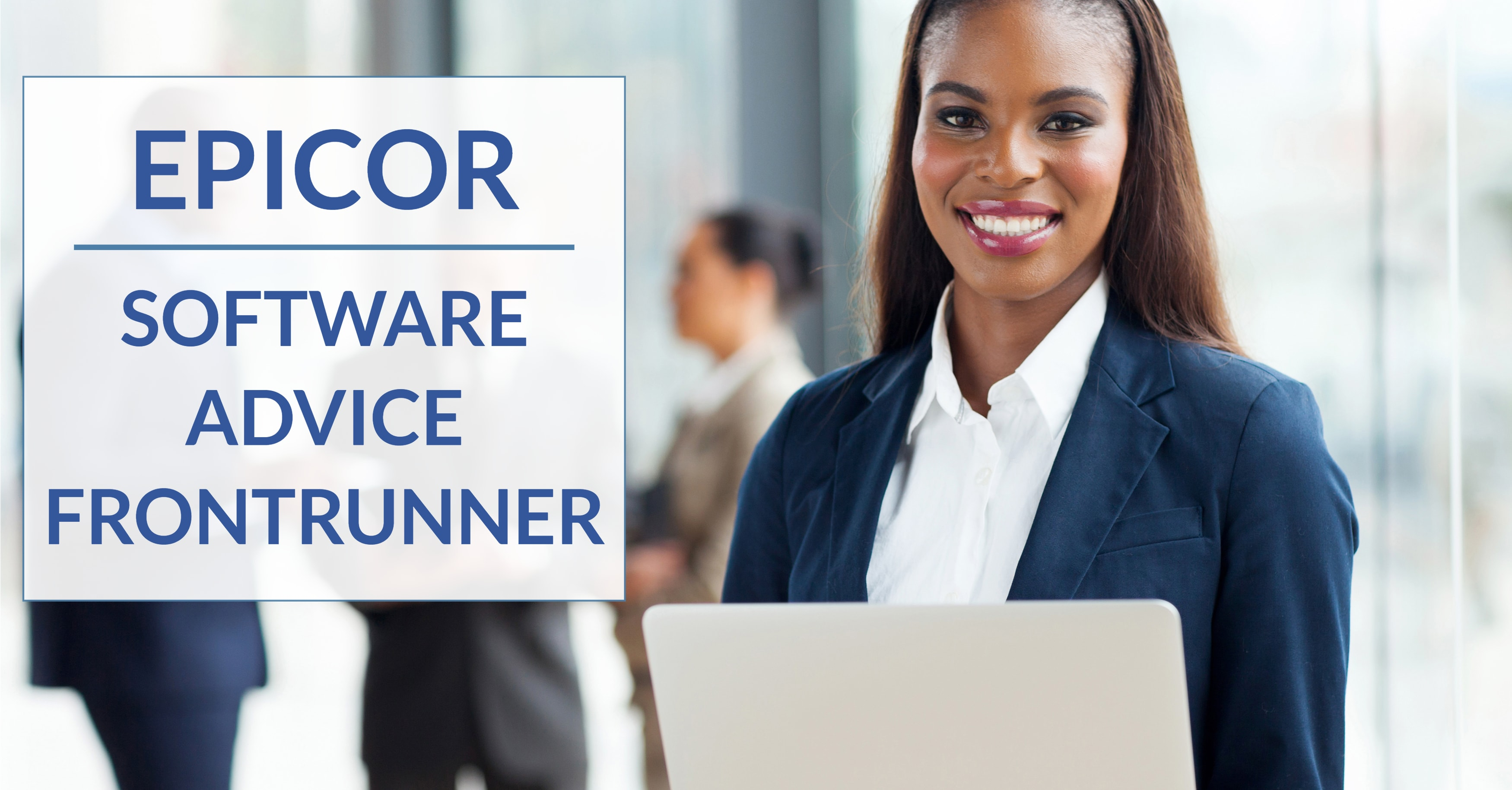 Epicor is a Software Advice FrontRunner for ERP Software