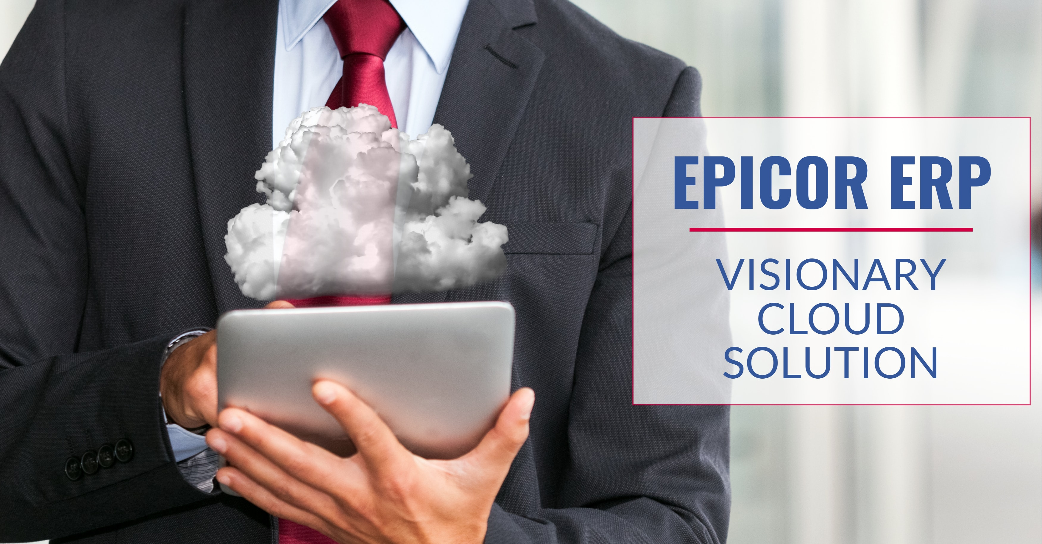 Epicor Named a Visionary in Gartner Cloud ERP Magic Quadrant