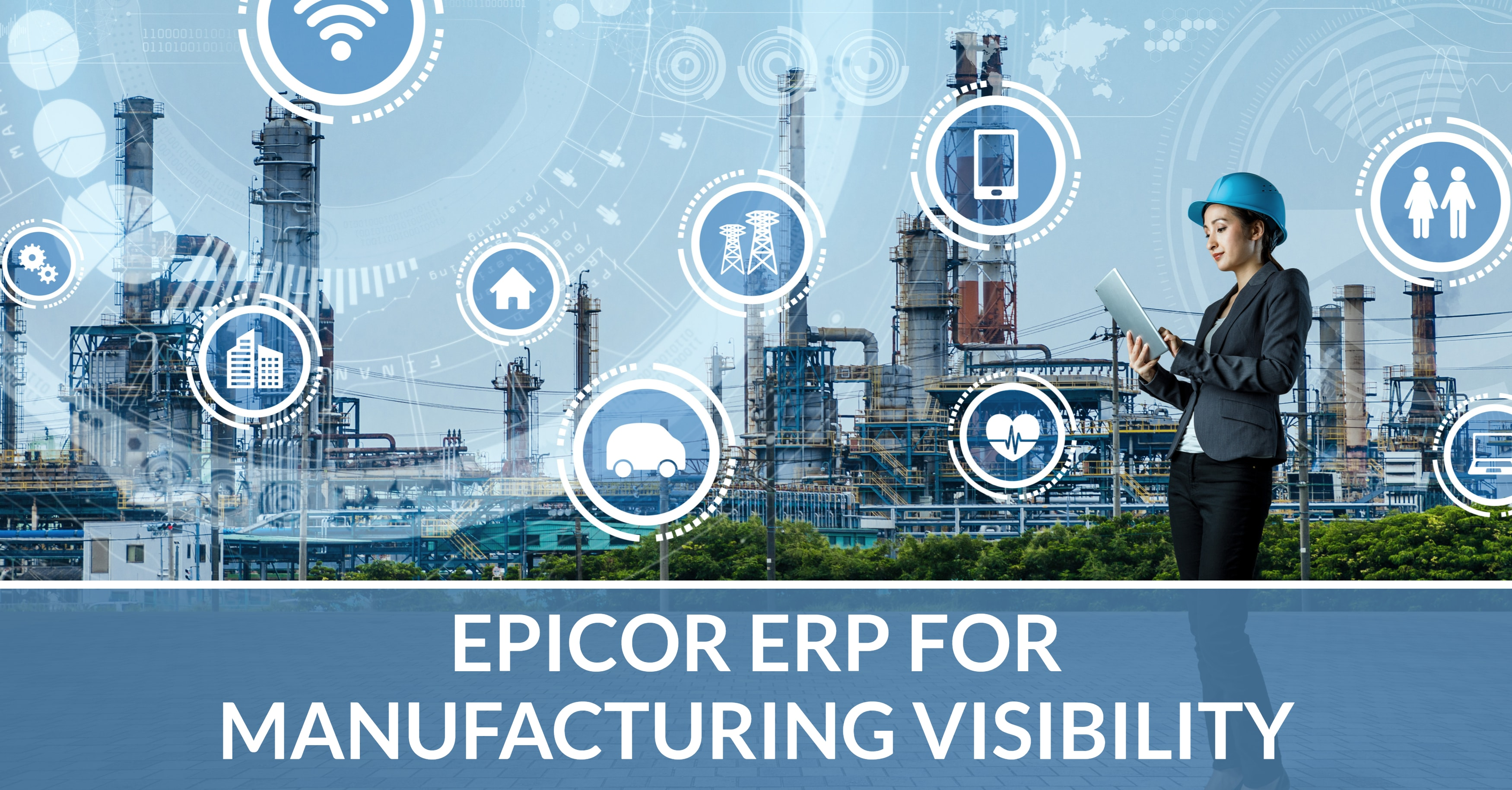 Epicor ERP Powers 360-Degree Manufacturing Visibility