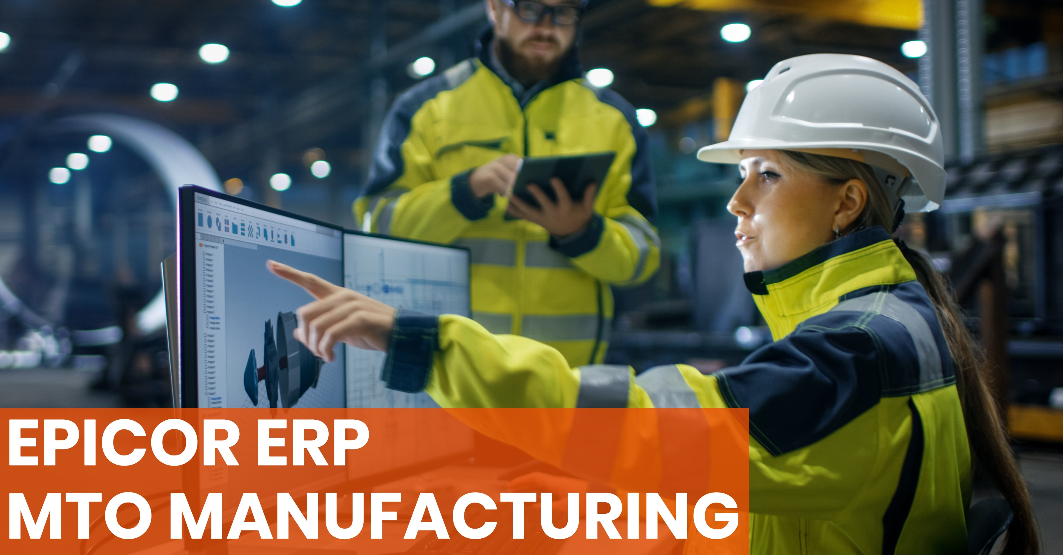 ERP Must-Haves for Make-to-Order Manufacturers