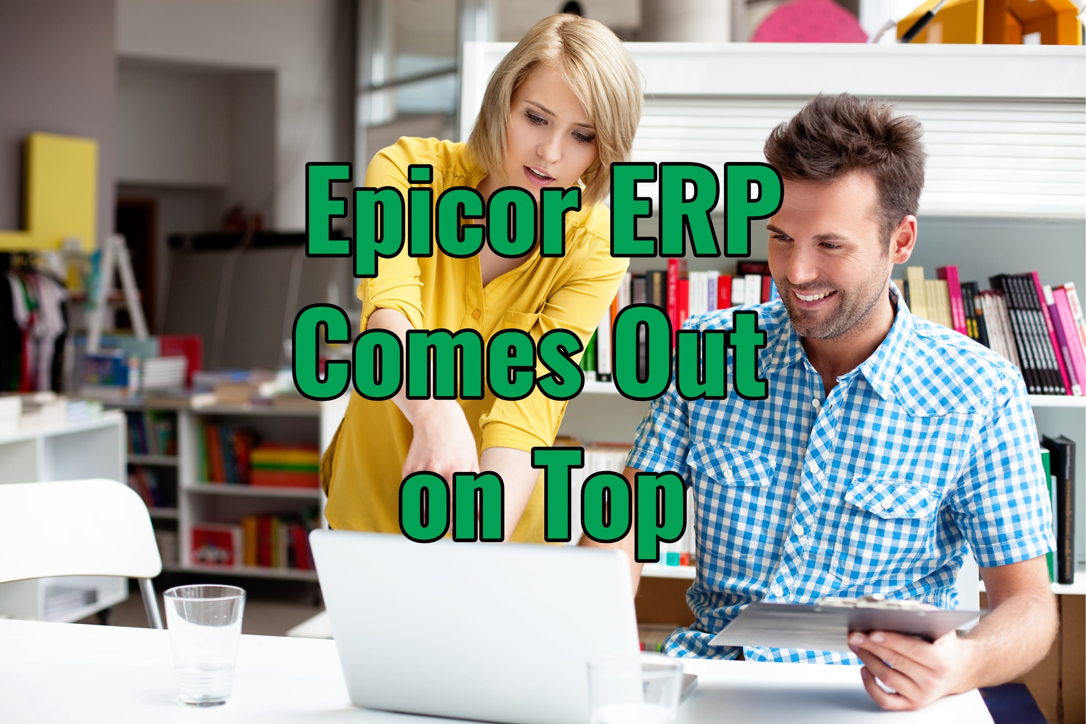 Epicor ERP Comes Out on Top