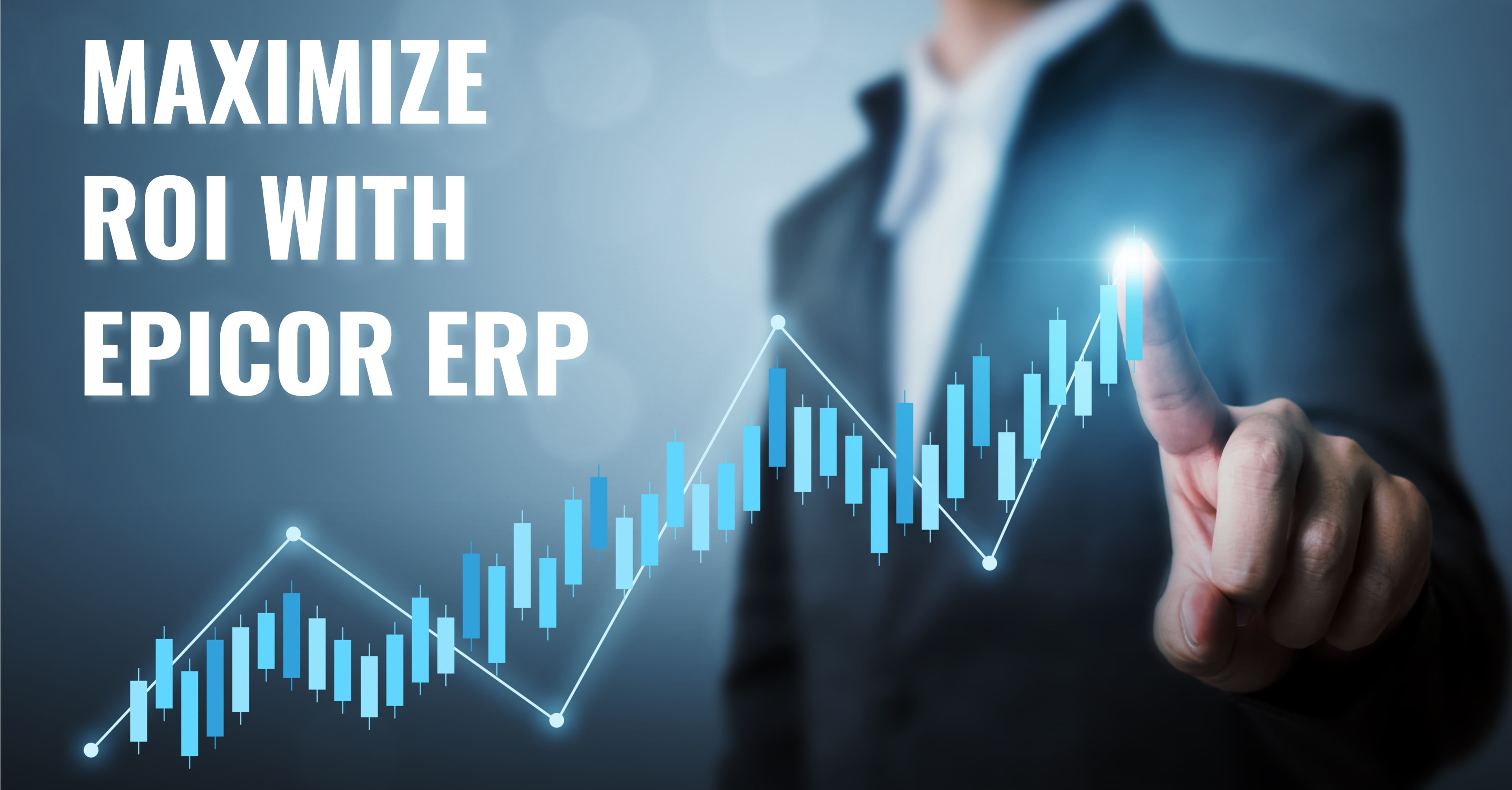How Does Epicor ERP Generate 264% ROI?