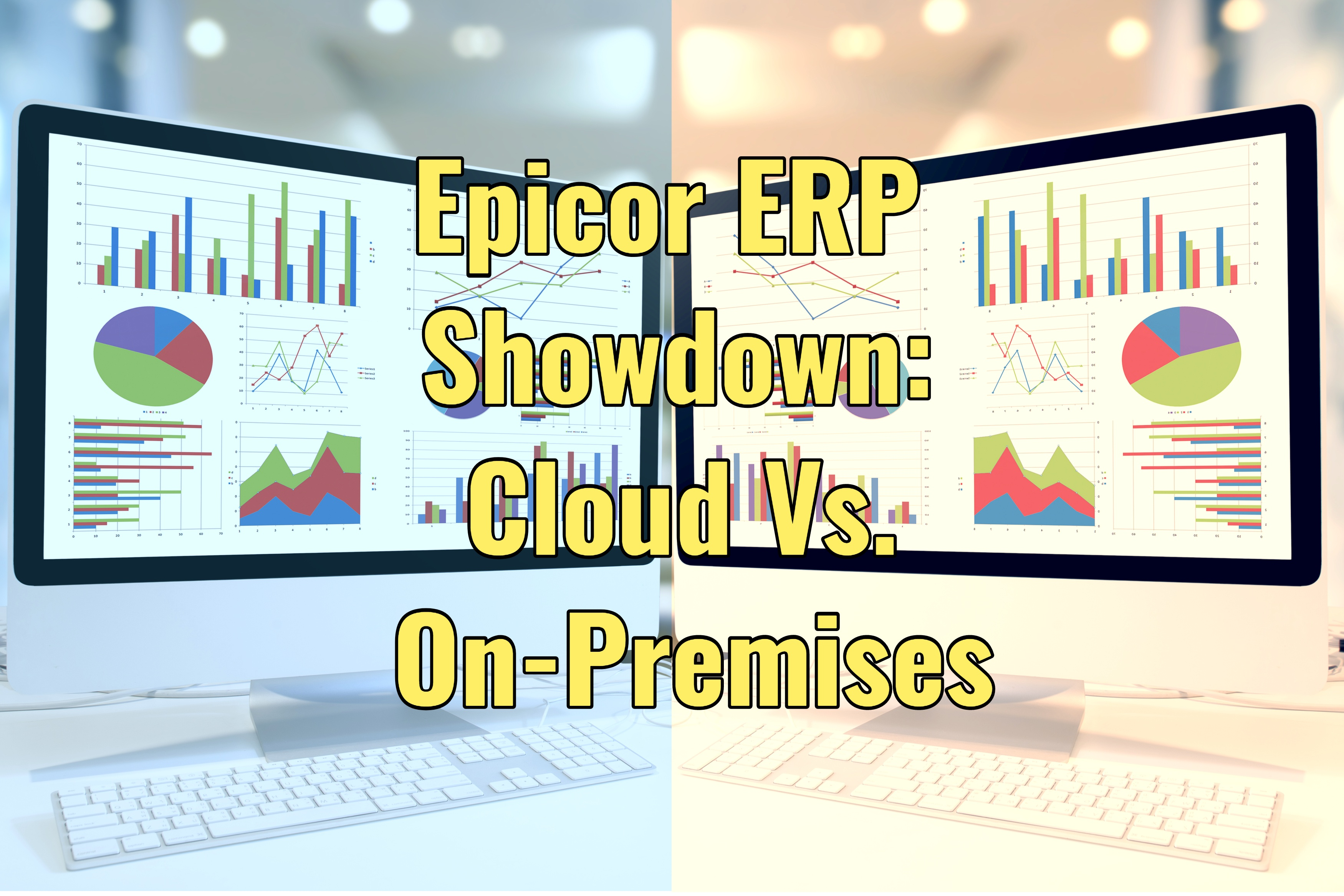 Epicor ERP Showdown: Cloud Vs. On-Premises