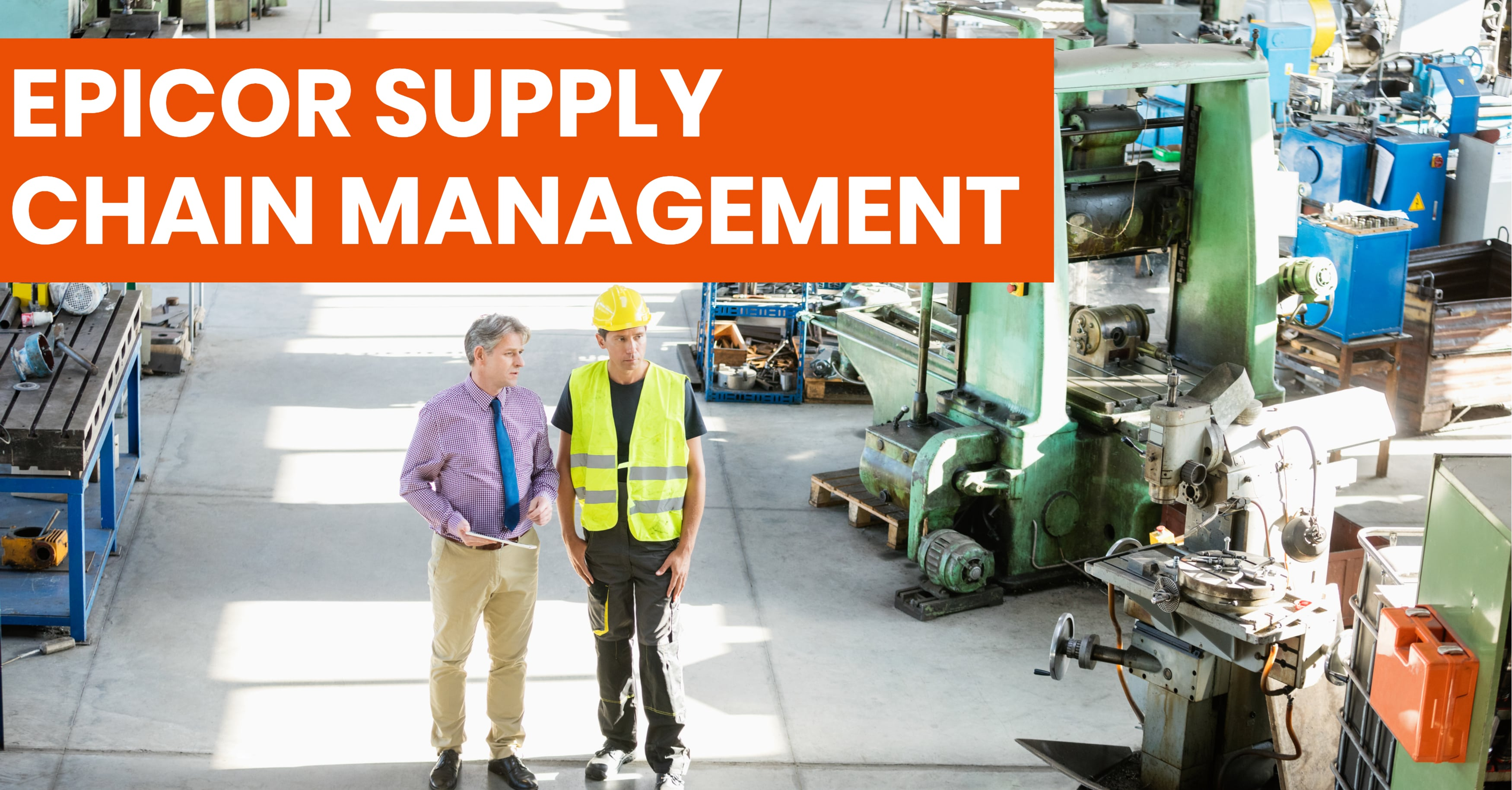 Transform Your Supply Chain with Epicor ERP
