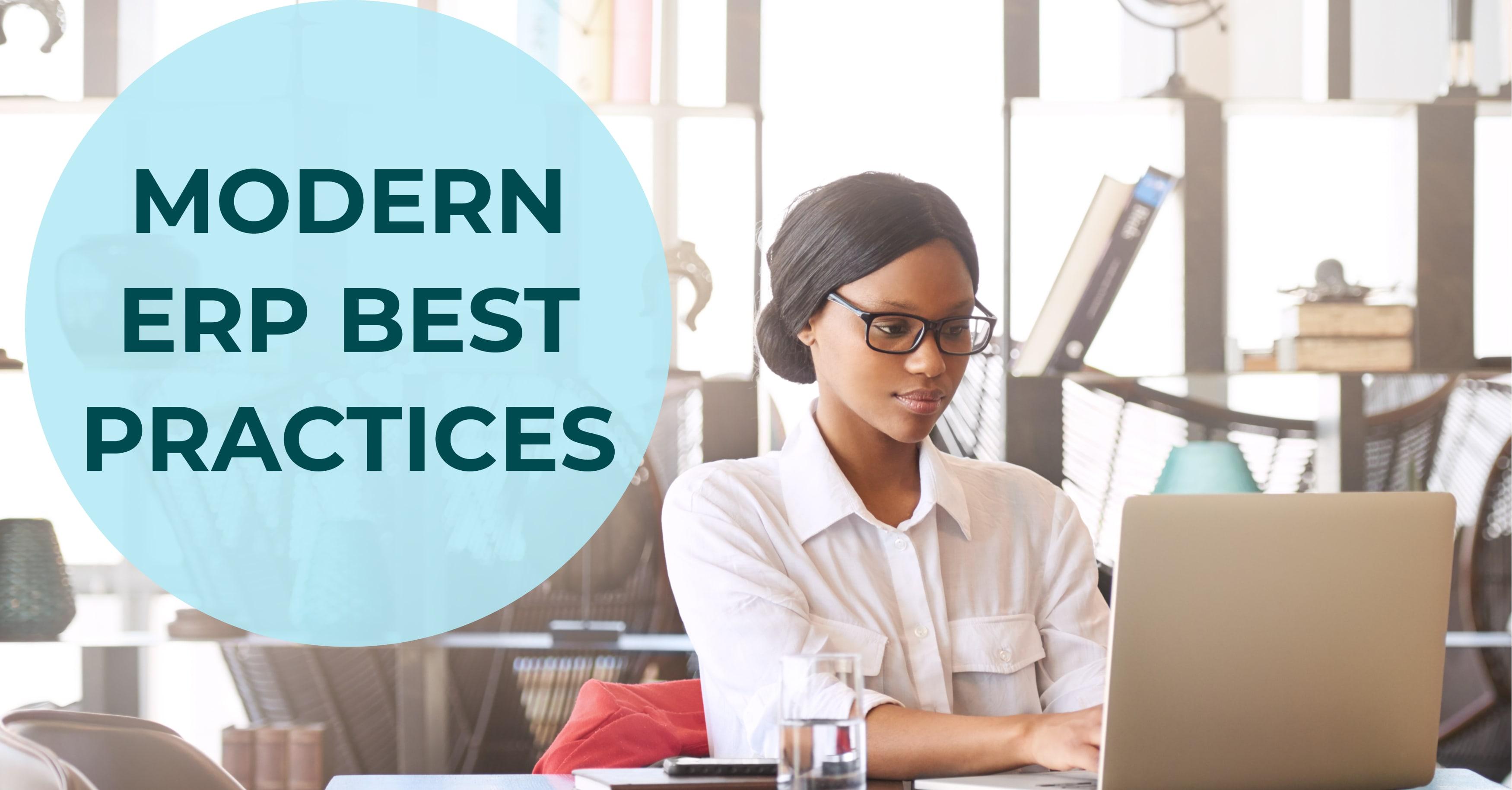 Modern ERP Best Practices