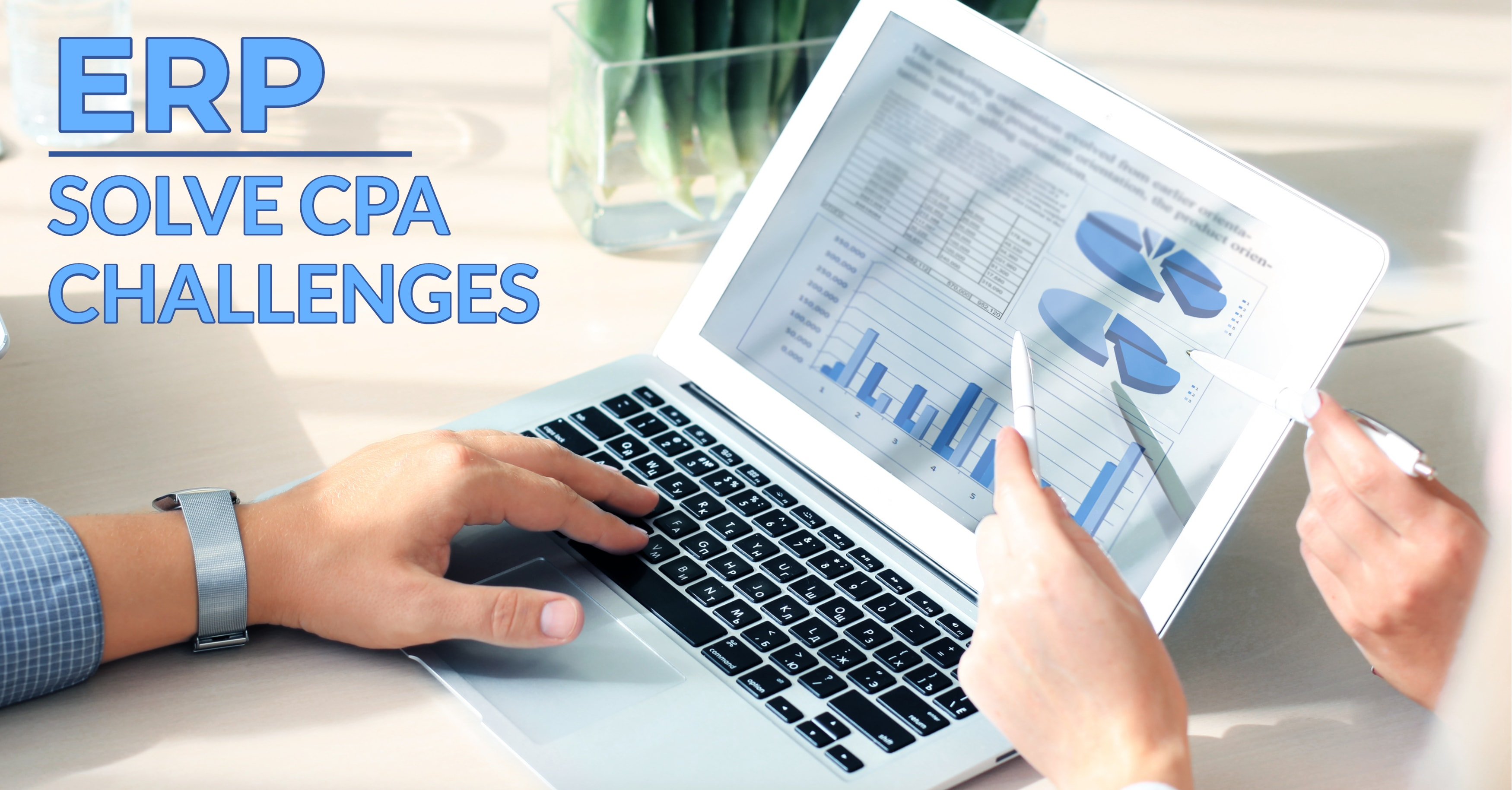 How ERP Can Solve CPA Challenges