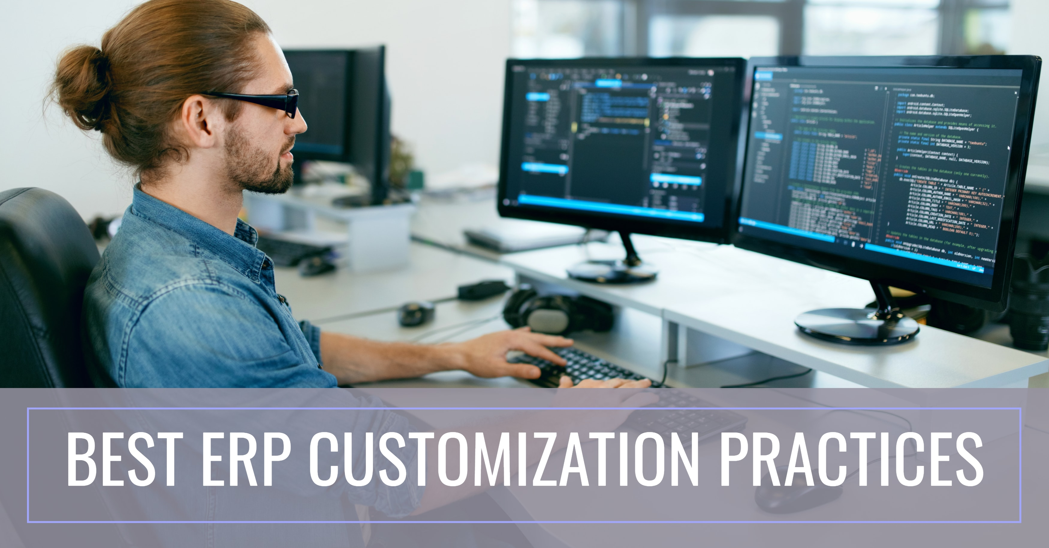 Getting Your ERP Customization Right