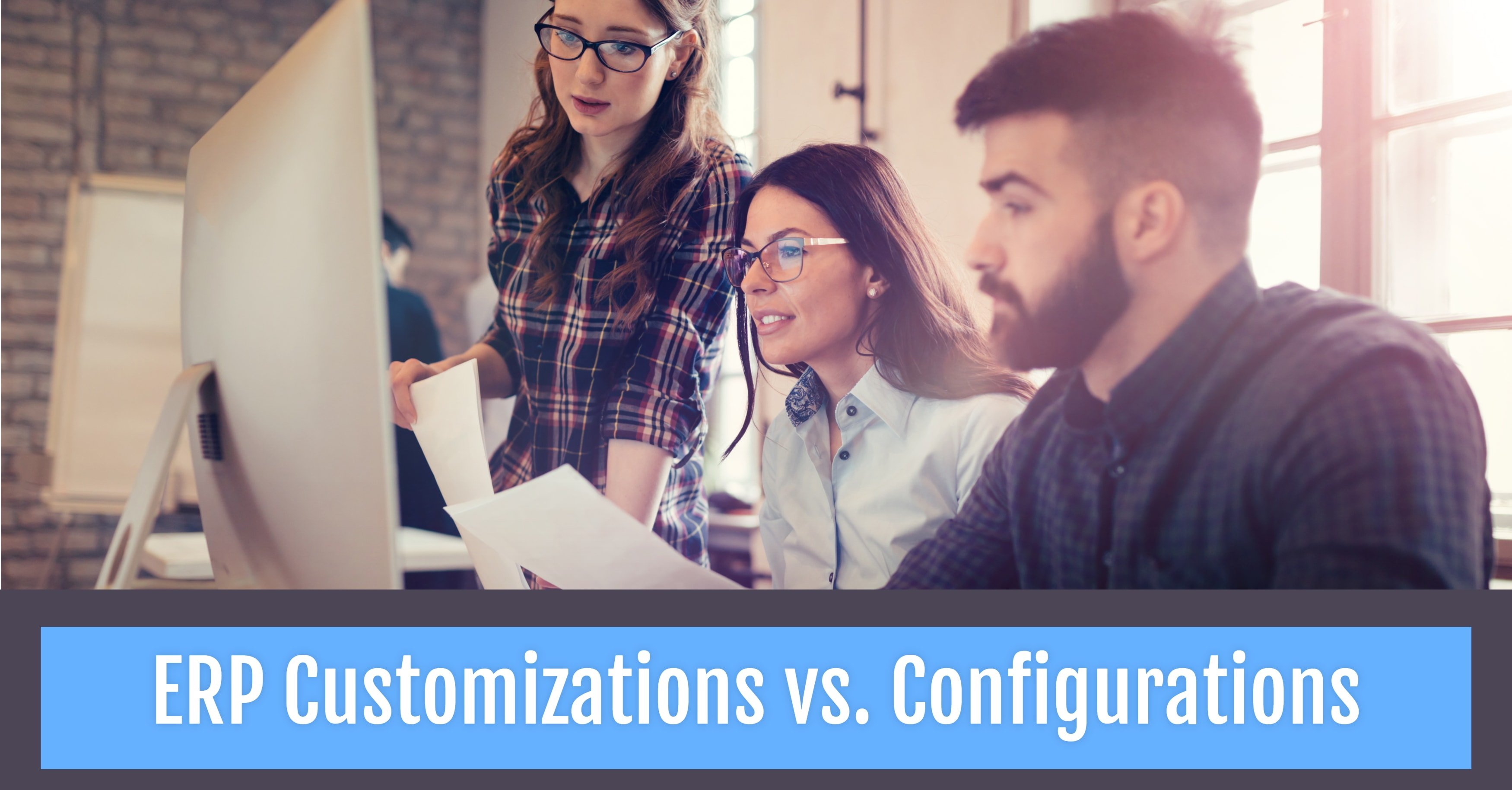Customizations vs. Configurations: What's the Difference?