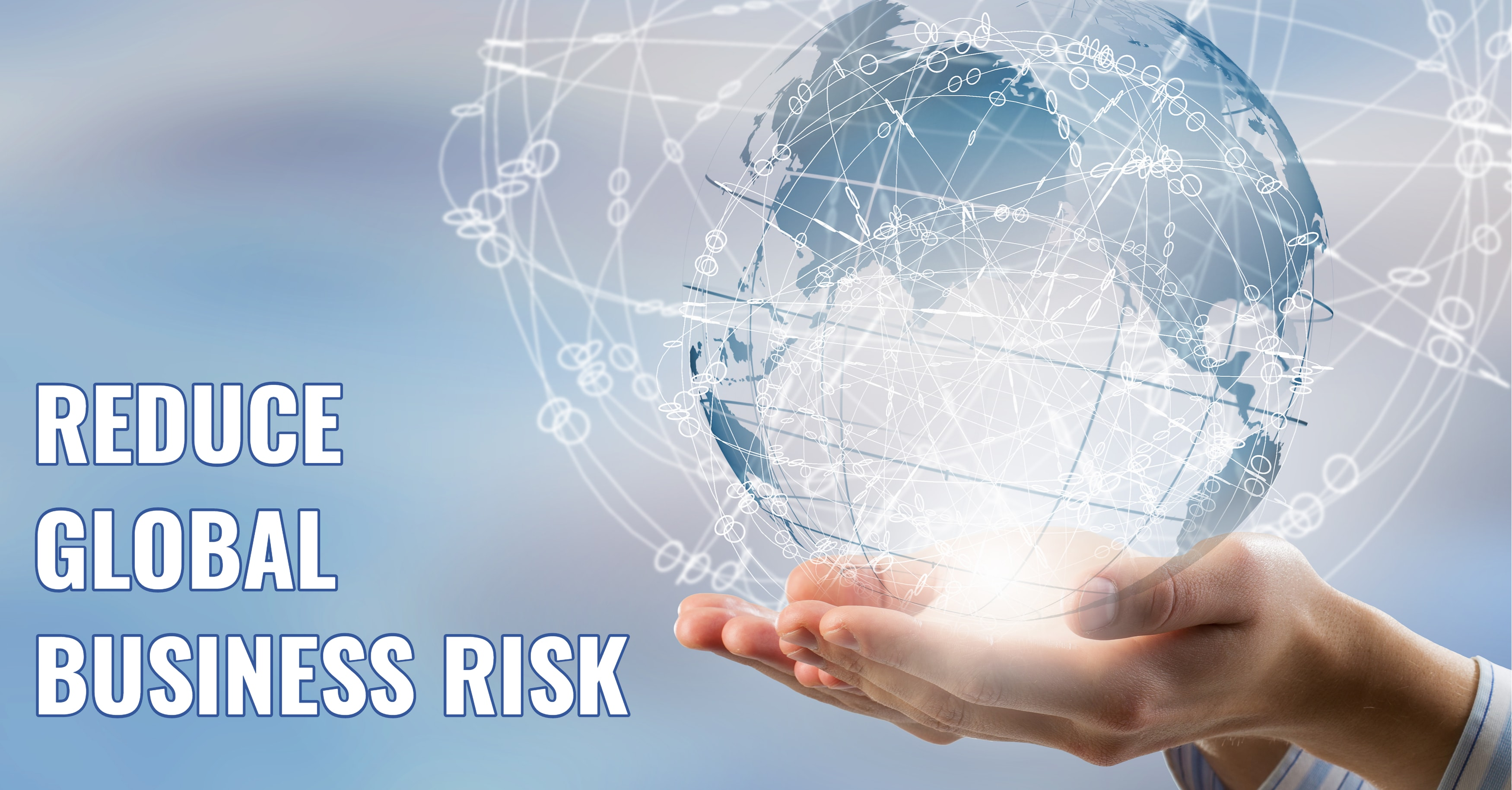 Use ERP to Mitigate Global Business Risk