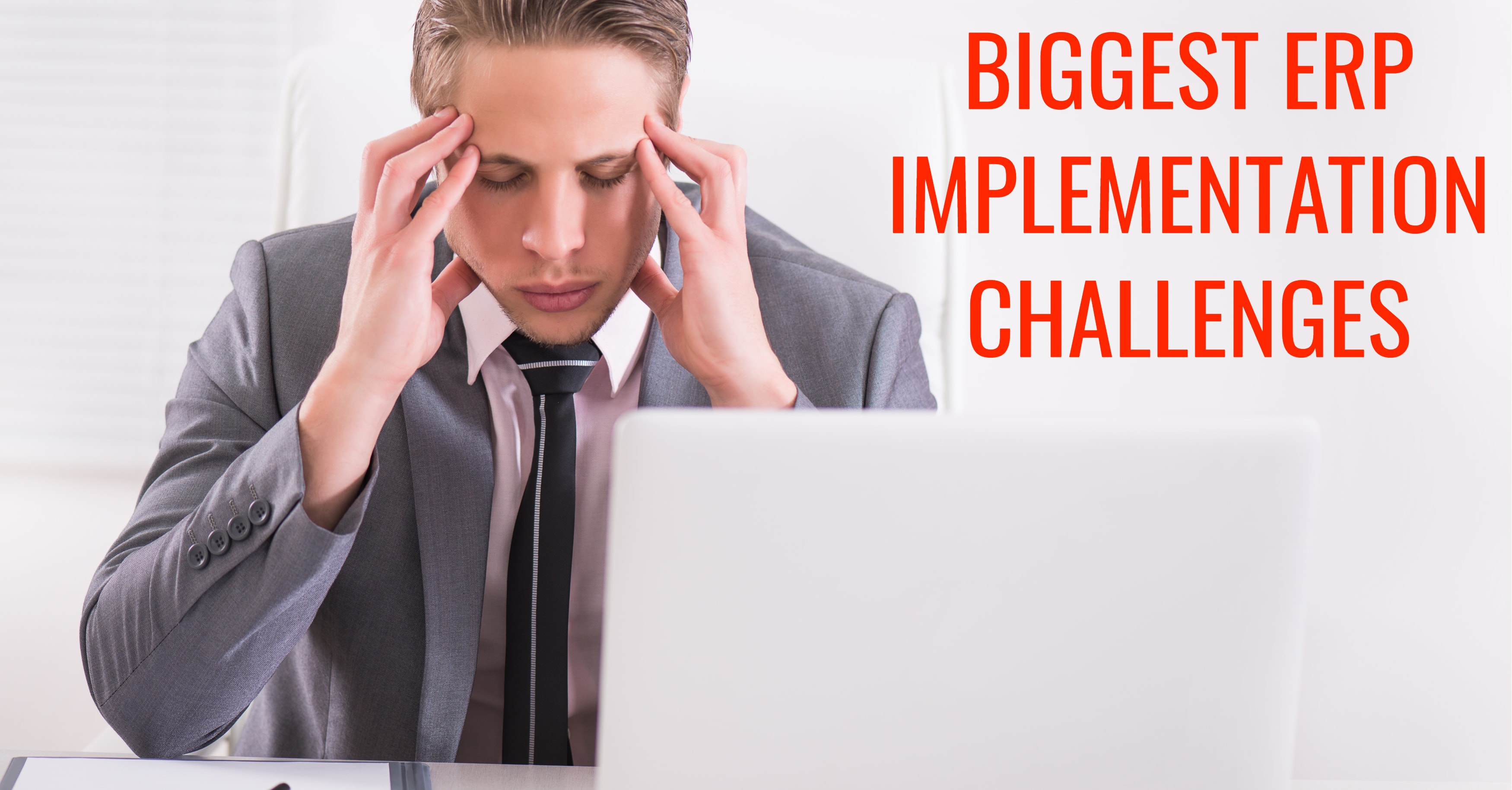 Biggest ERP Implementation Challenges