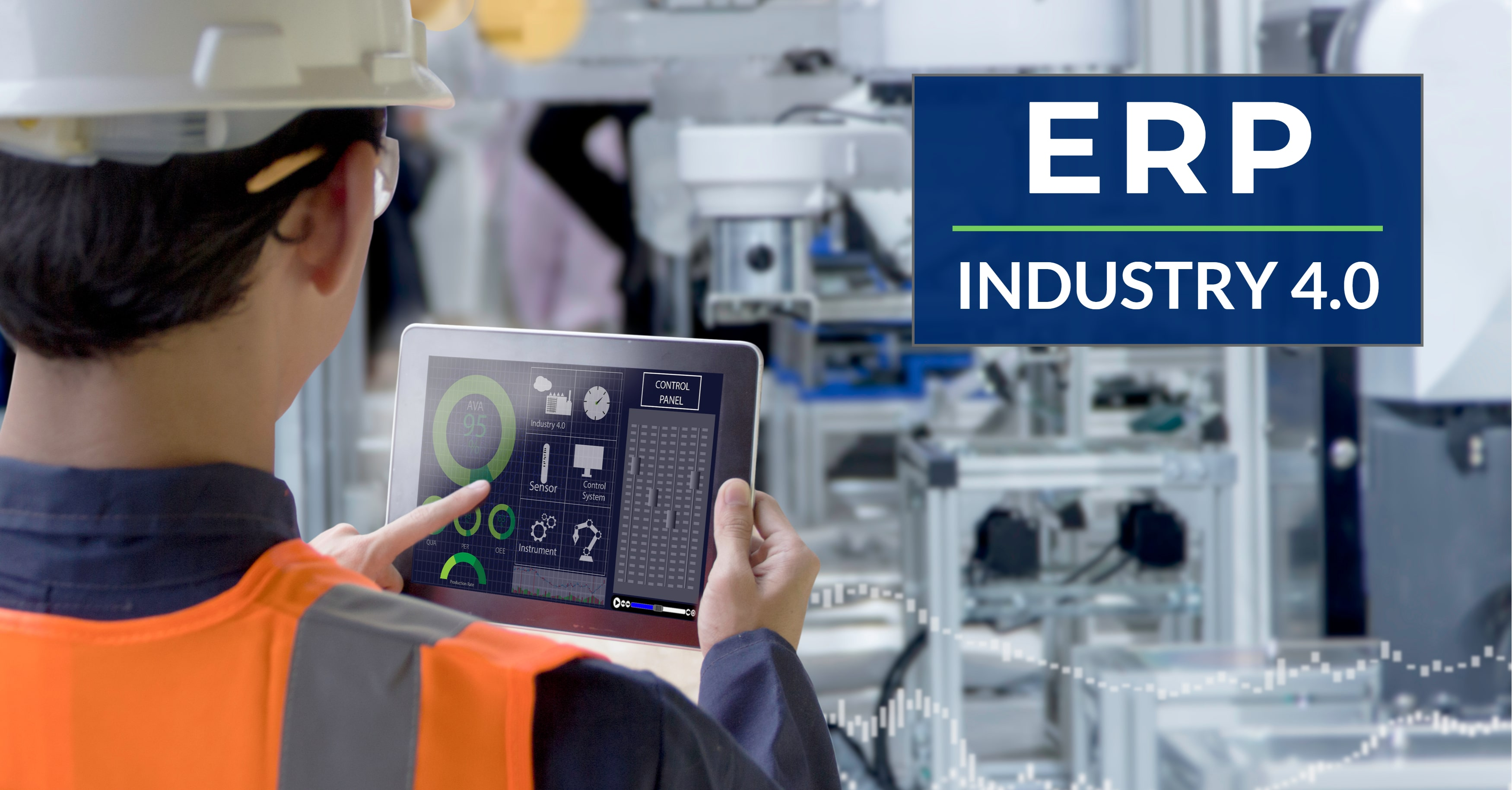ERP Powers Industry 4.0 Manufacturing