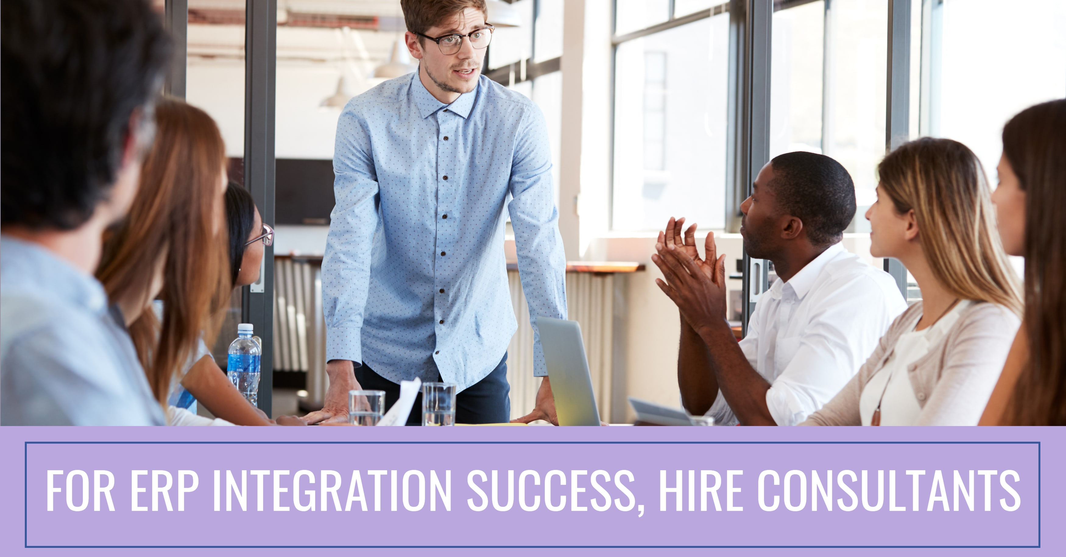 For ERP Integration Success, Hire Consultants