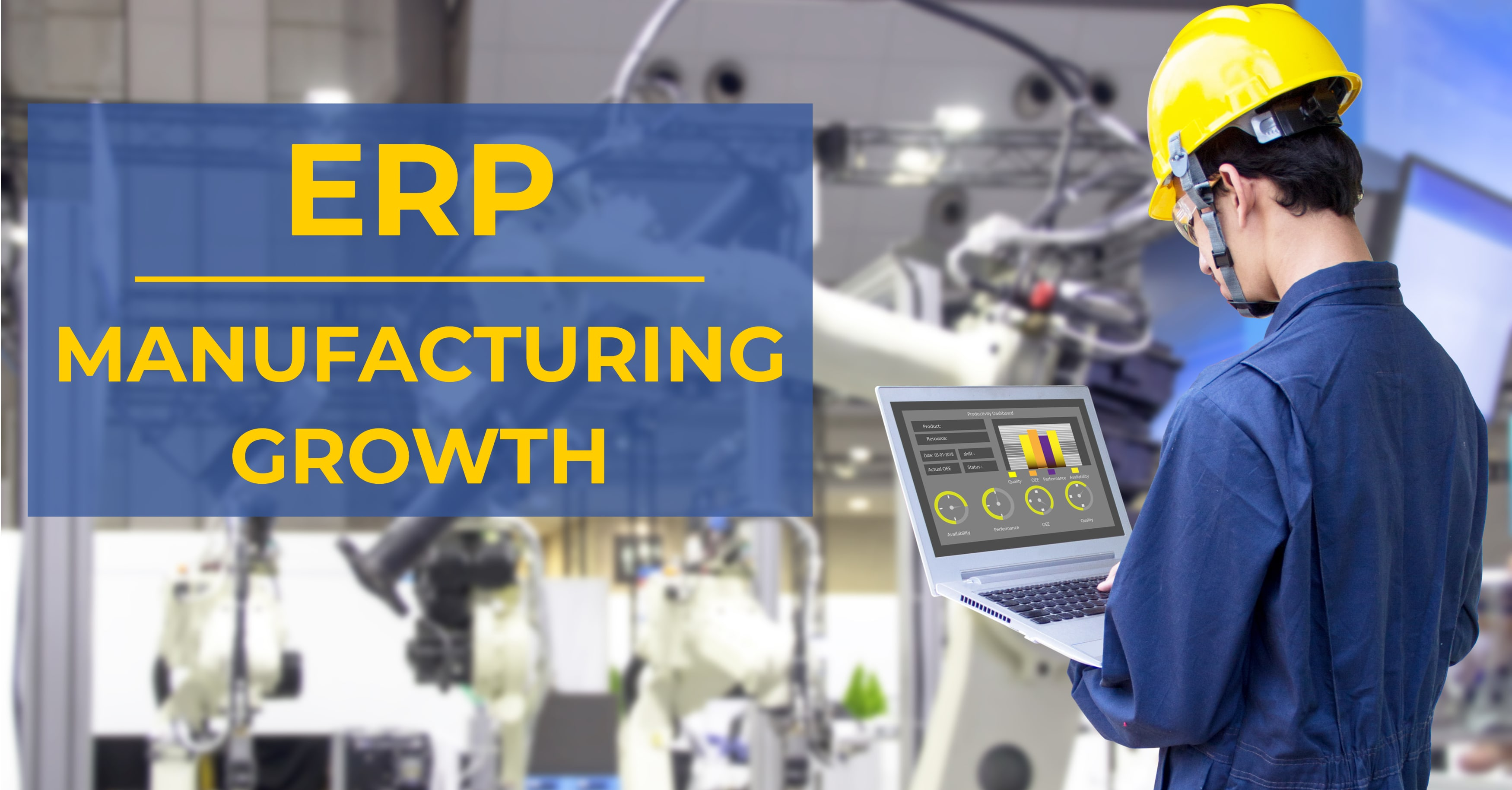 ERP Paves the Path for Manufacturing Growth