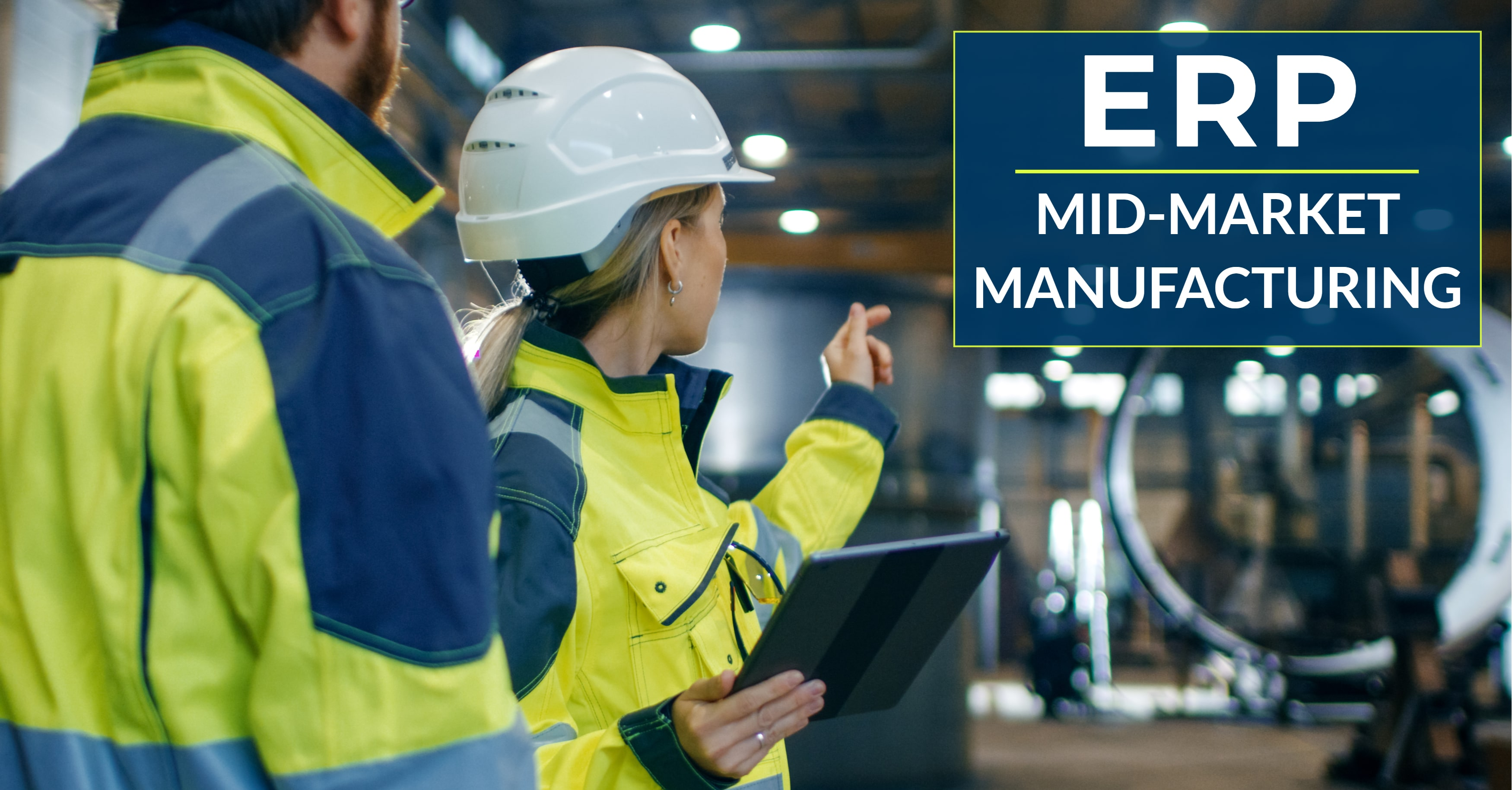 How Can ERP Tackle Mid-Market Manufacturing Challenges?