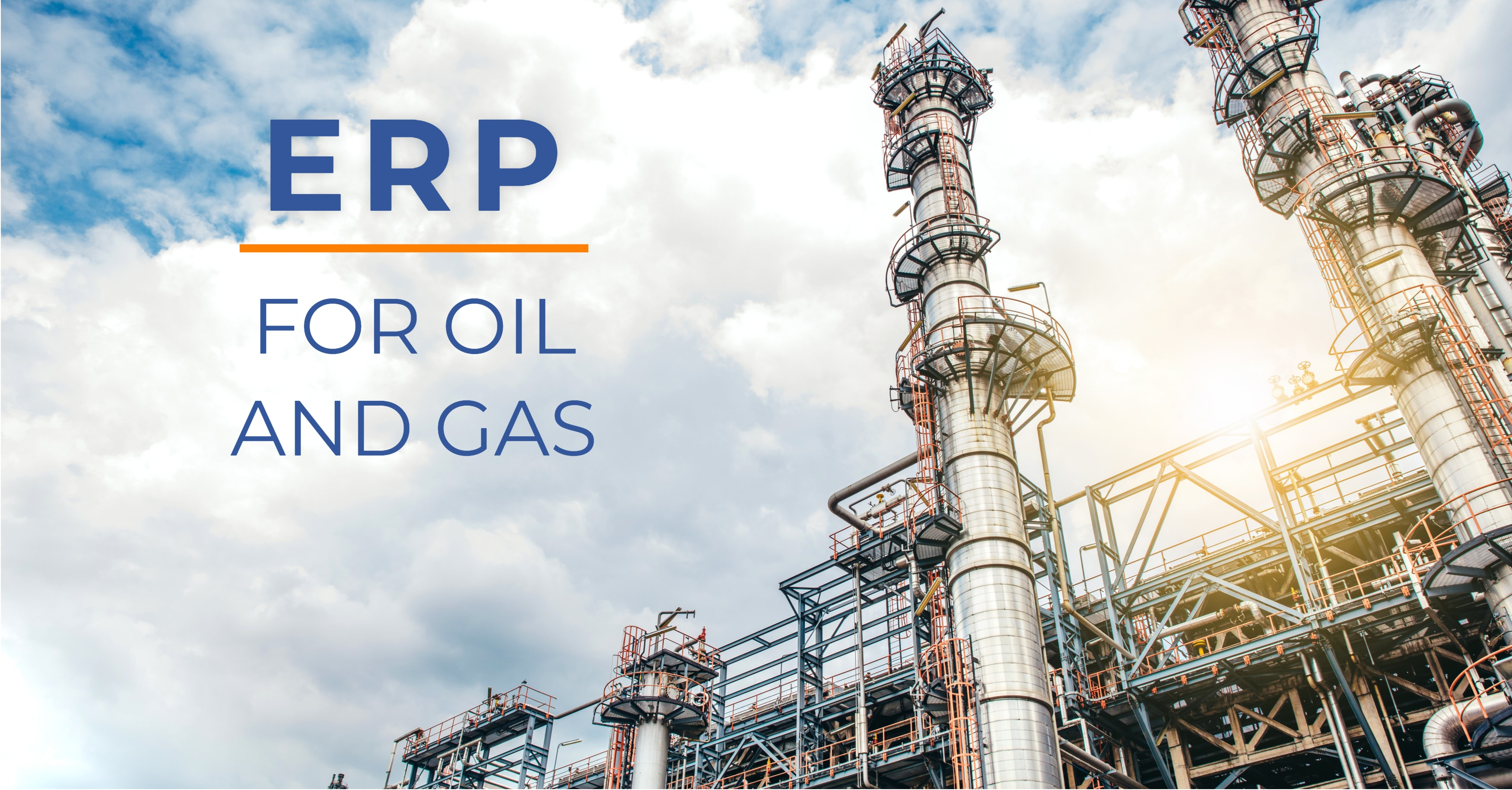 Selecting ERP for Oil and Gas Businesses