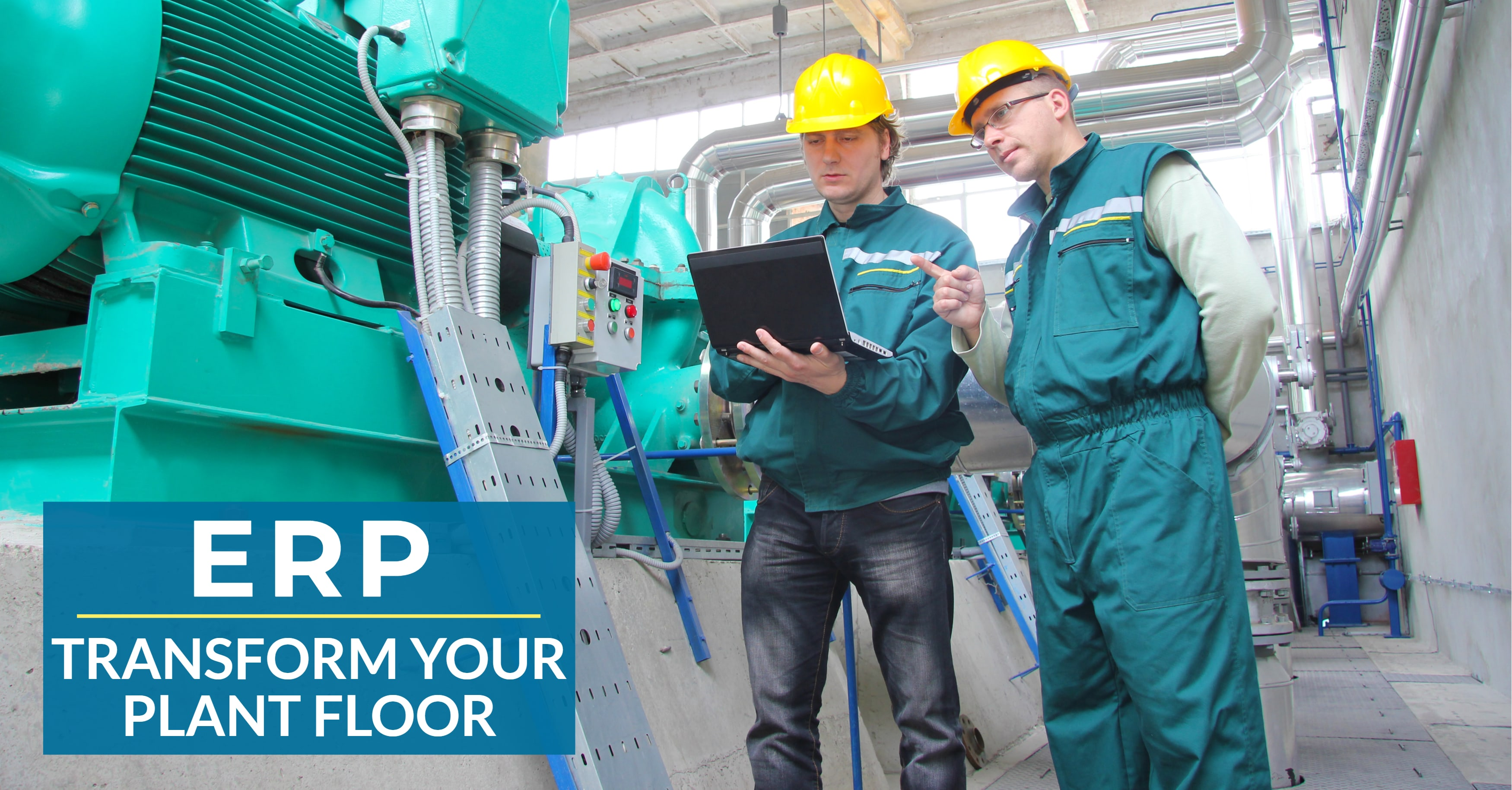 Transform Your Plant Floor with ERP