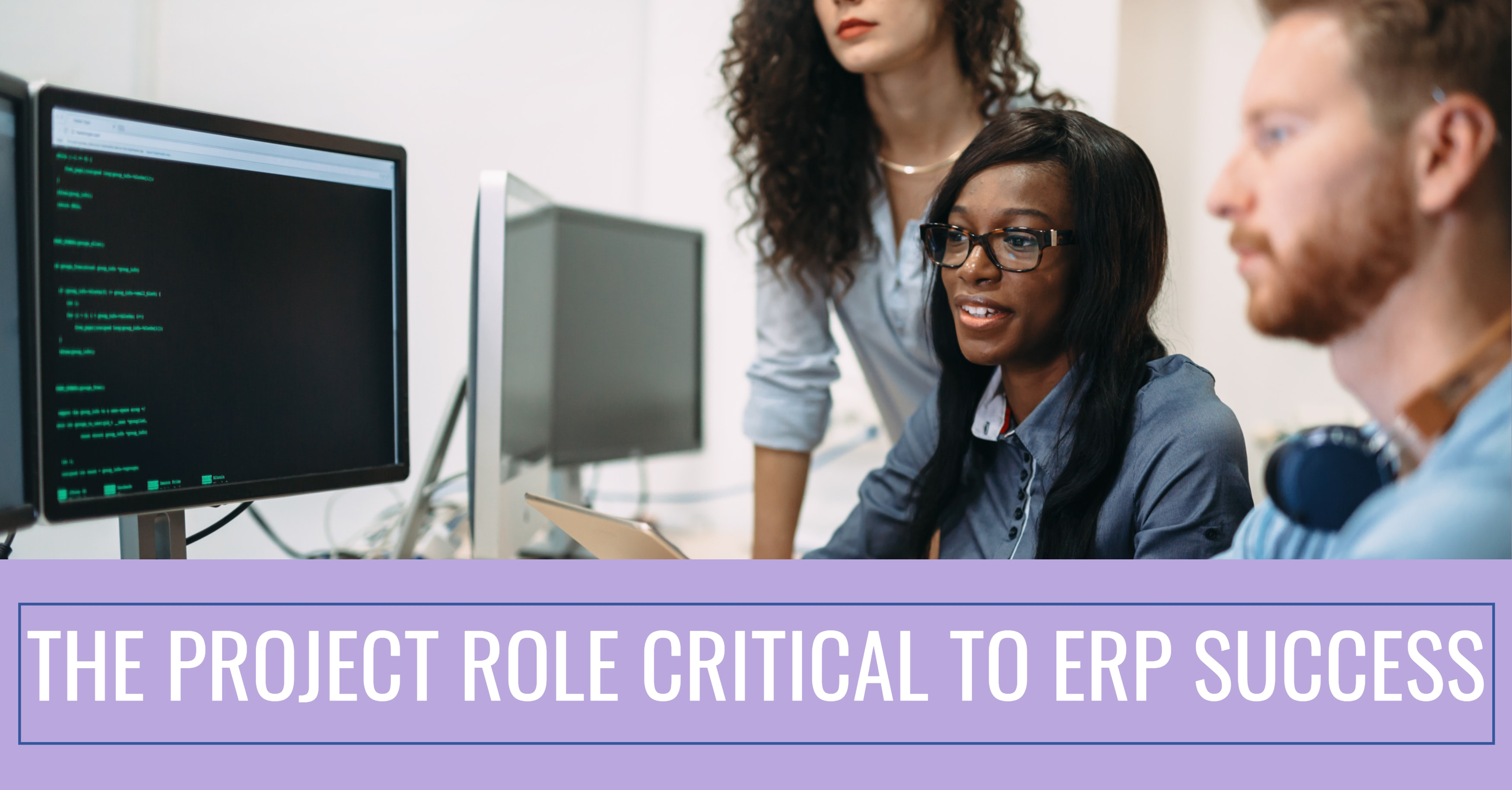 The Project Role Critical to ERP Success