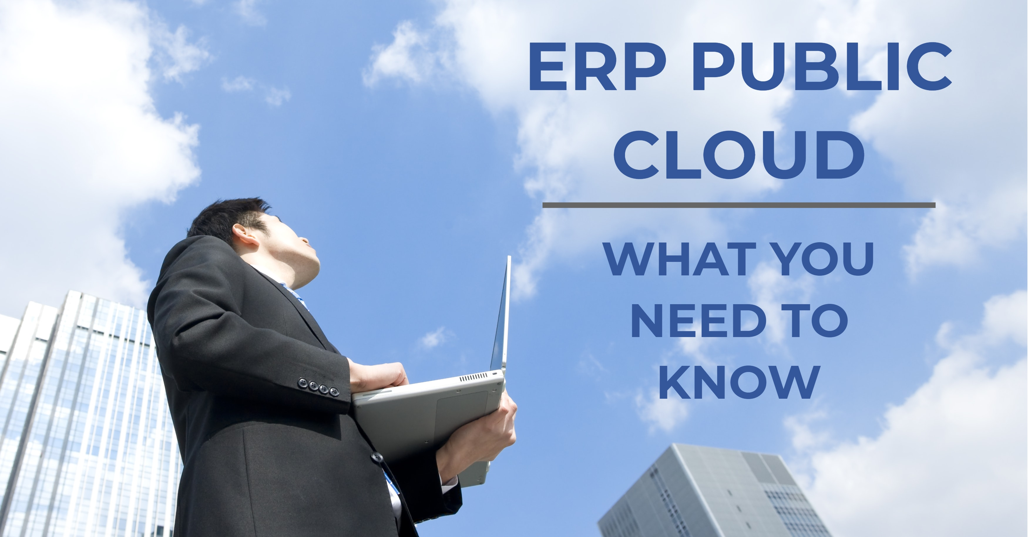 ERP Public Cloud: What You Need to Know
