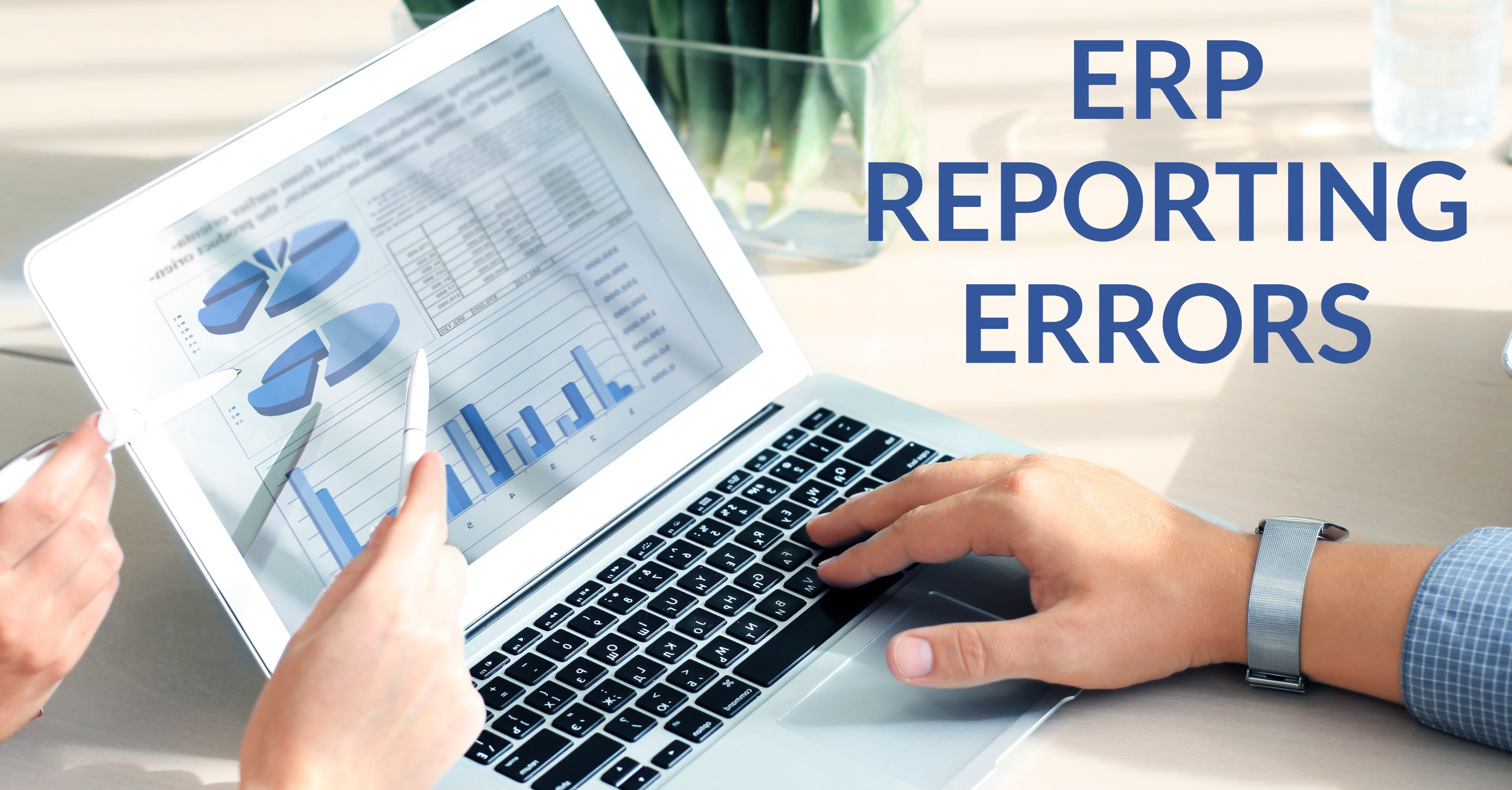 Most Common ERP Reporting Errors