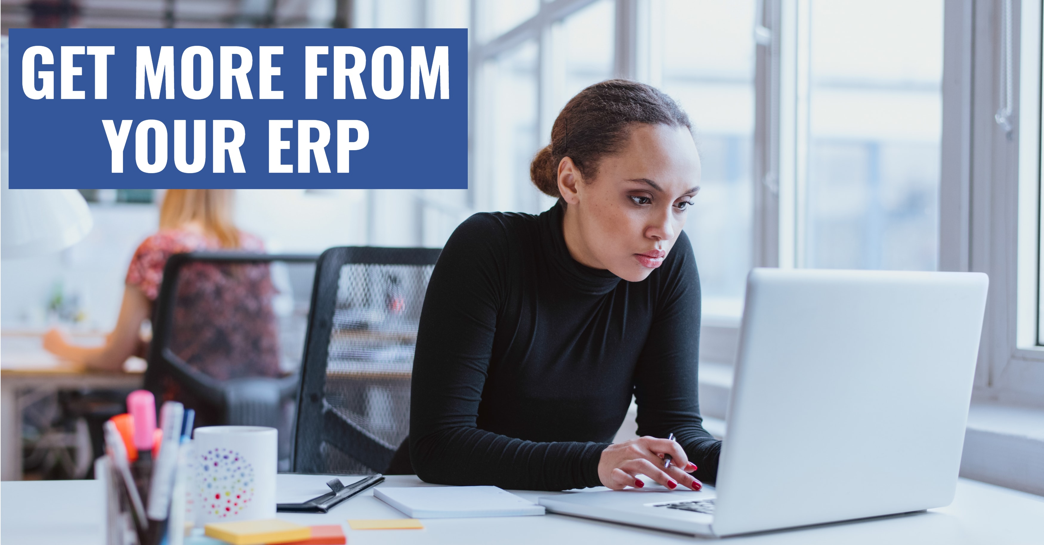 How to Maximize ROI on Your ERP Software