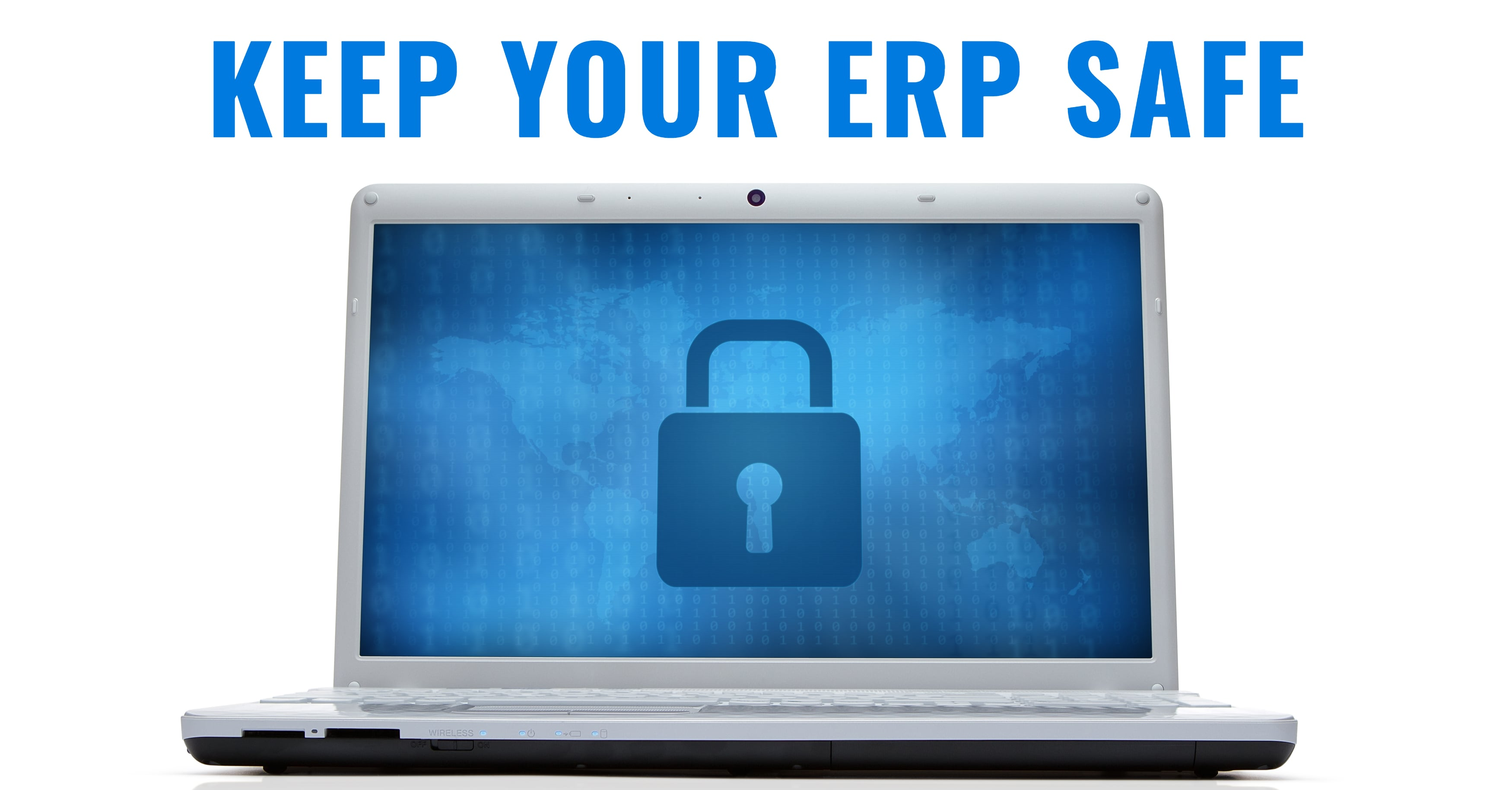 How to Keep Your ERP Safe