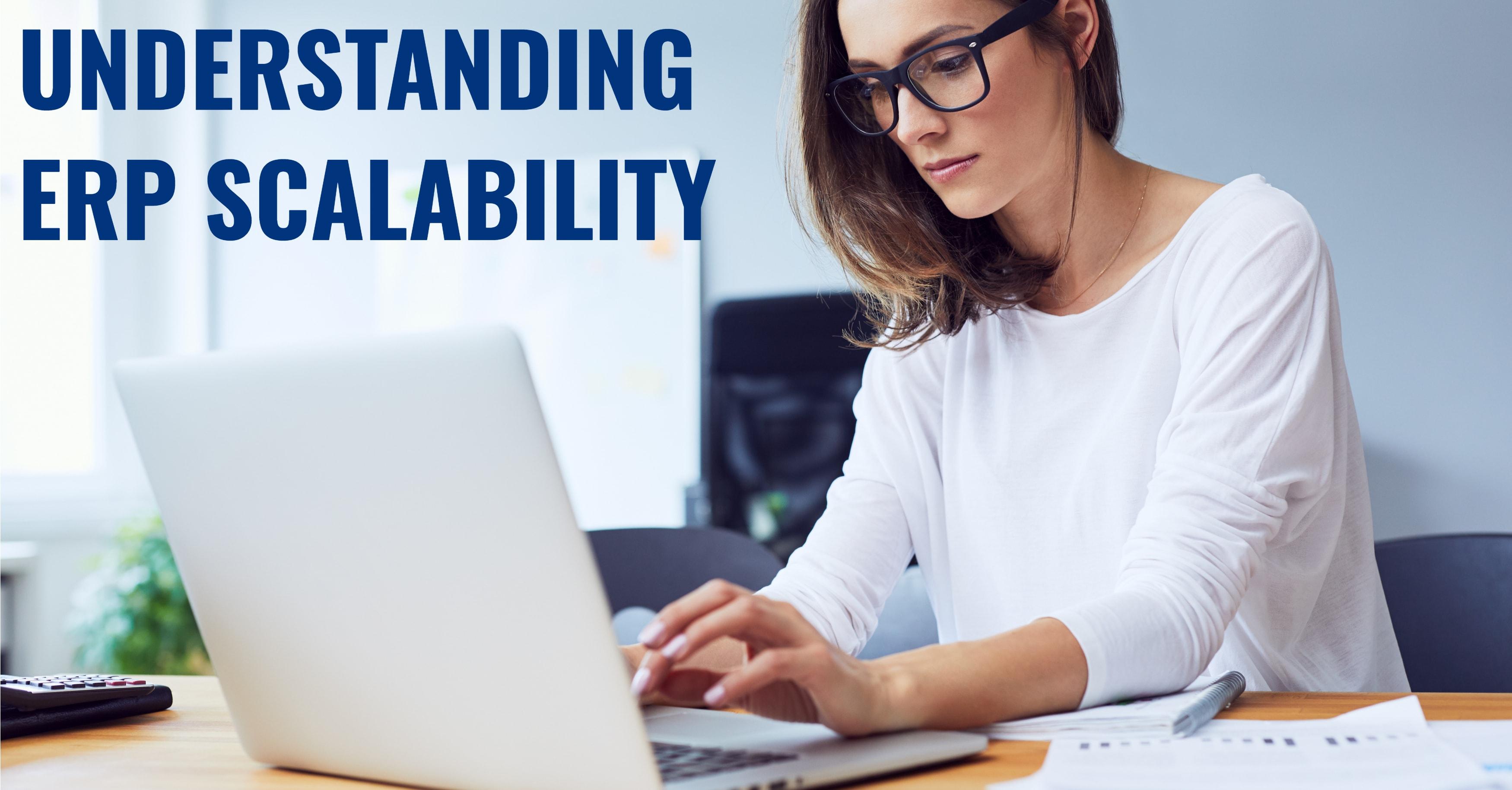 Understanding ERP Scalability