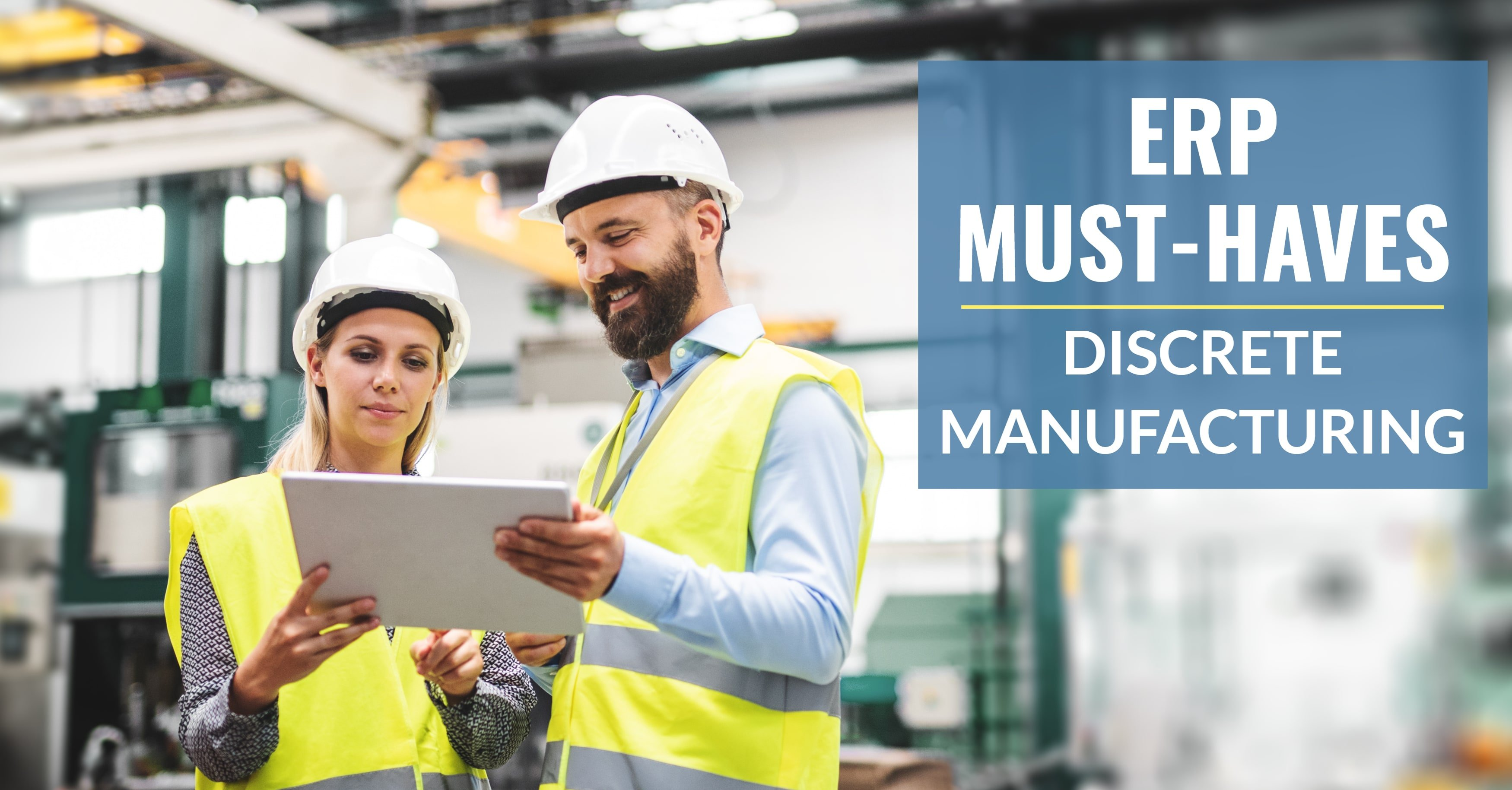 Definitive Checklist for Discrete Manufacturing ERP