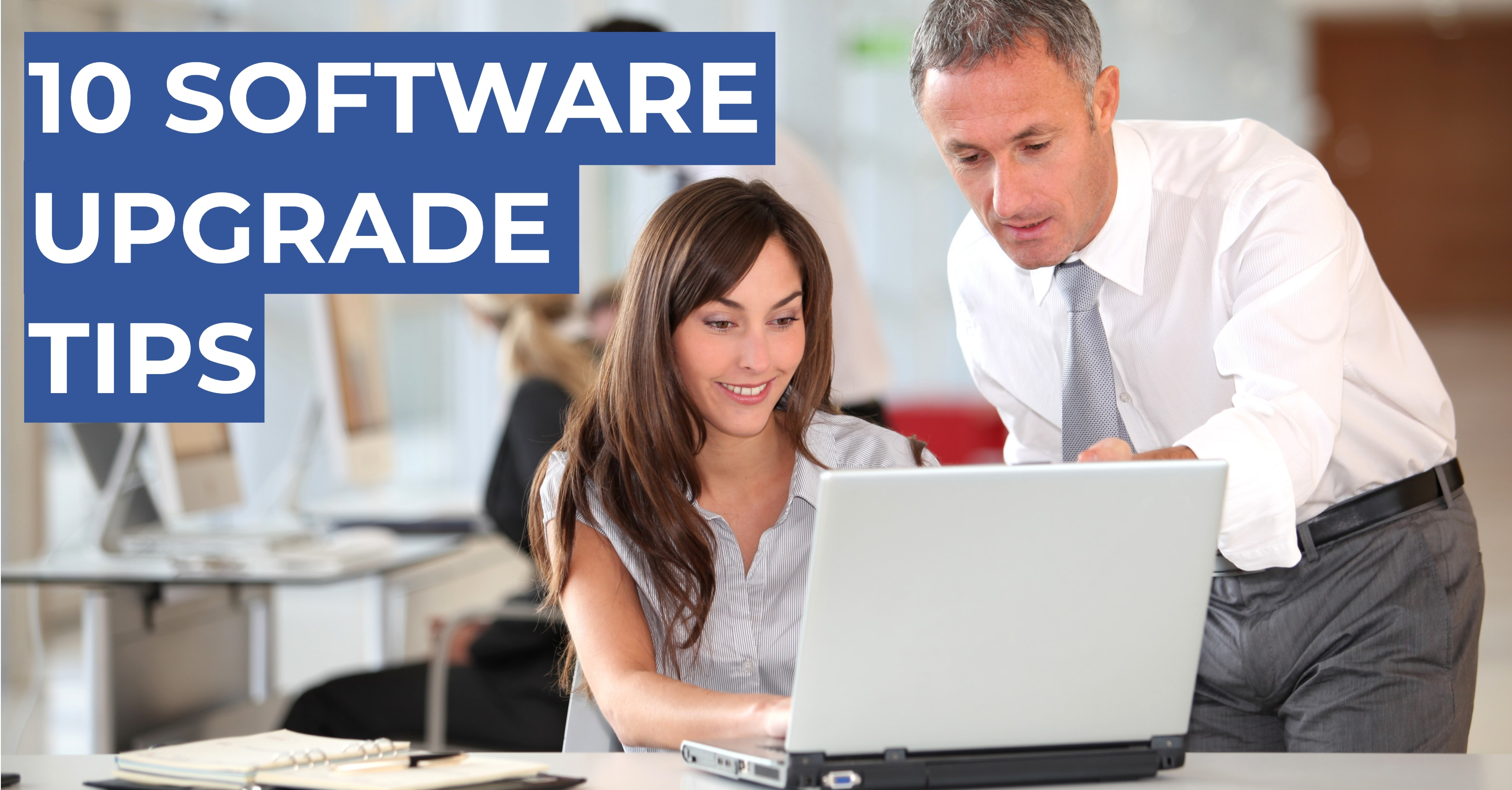 Create a Fool-Proof Software Upgrade Plan—Or Risk Failure!