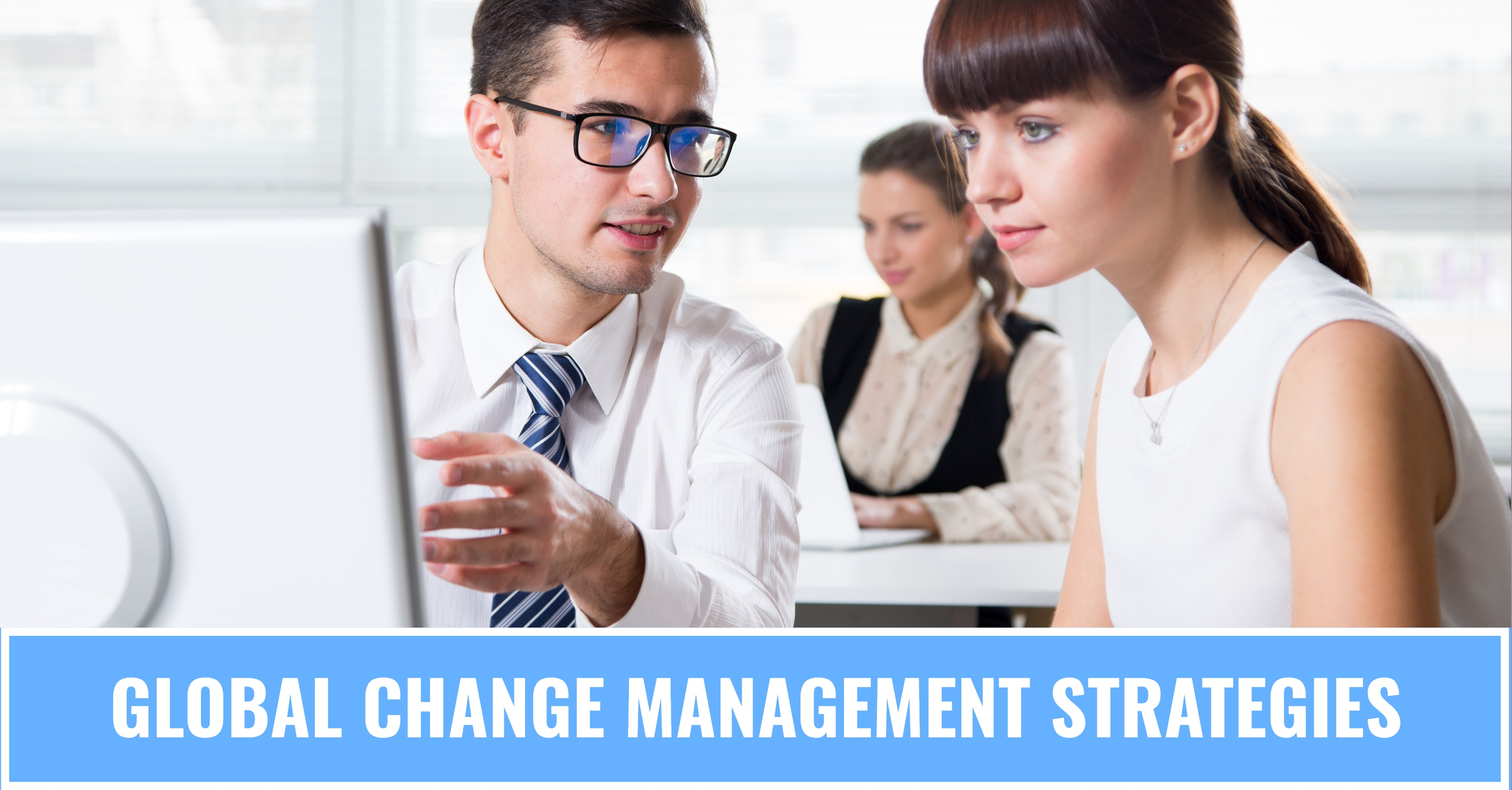 Tips for Global ERP Change Management Success