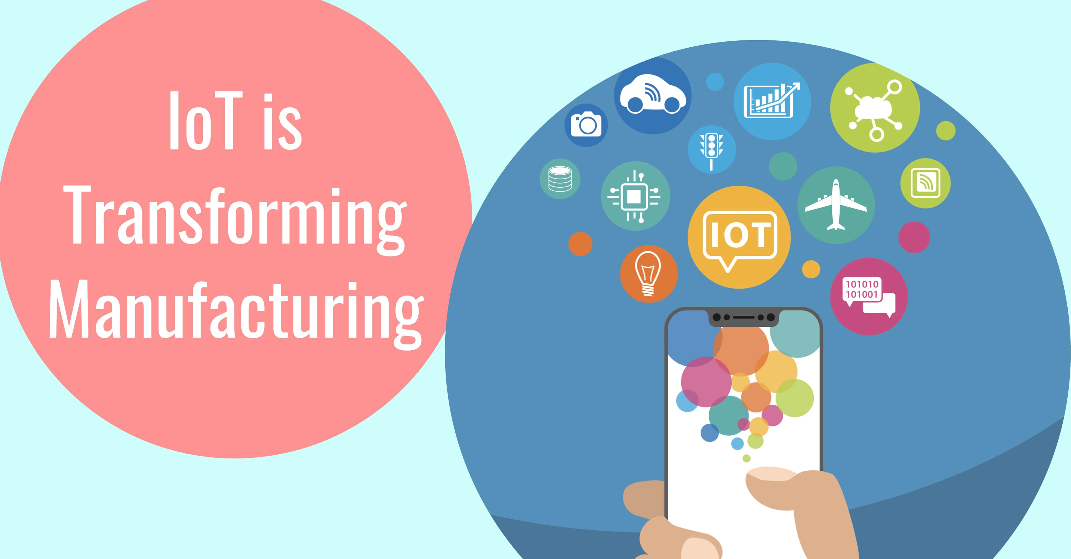 How is IoT Transforming Manufacturing?
