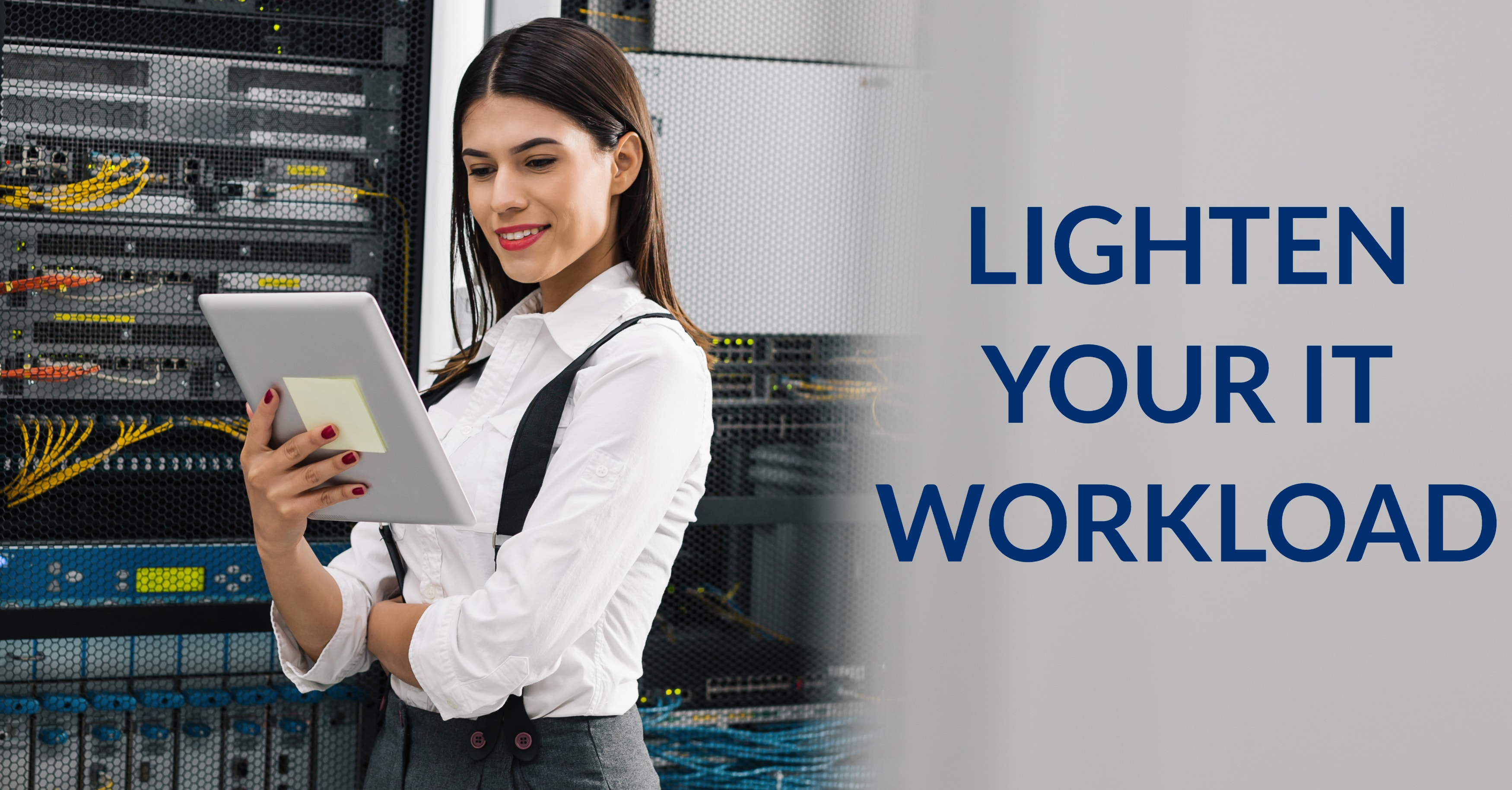 How to Lighten Your IT Workload